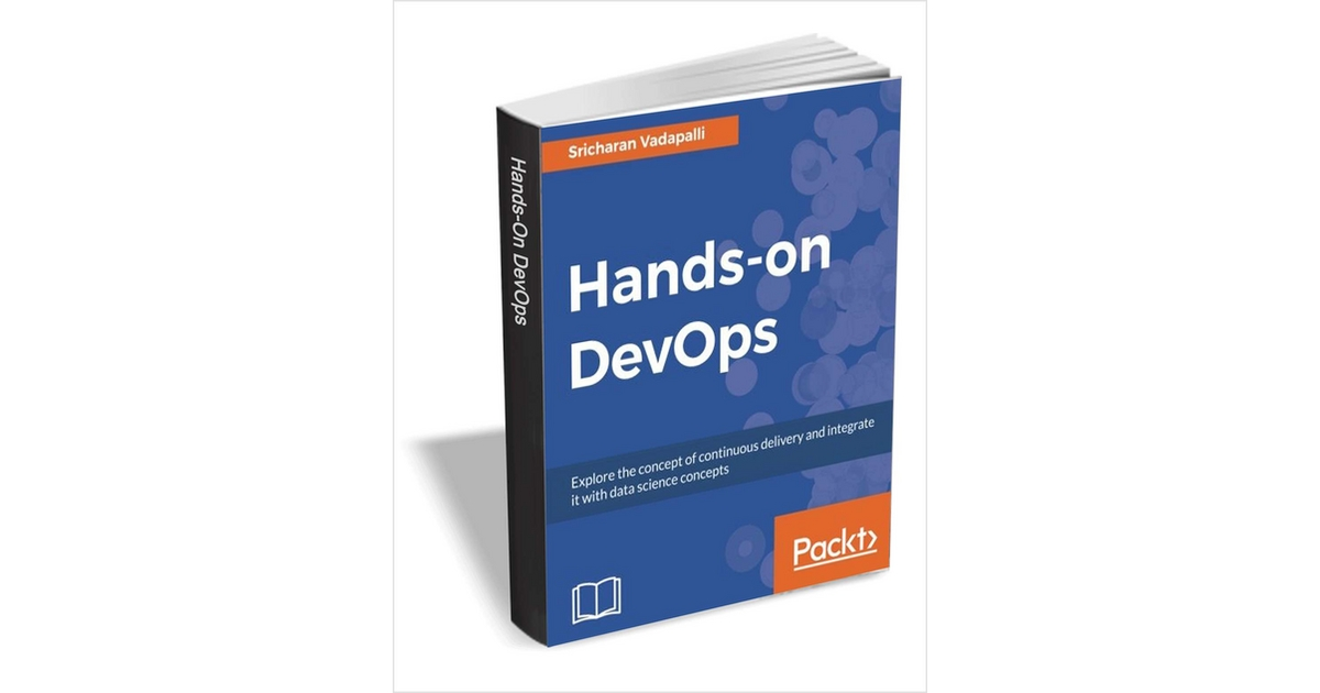 Hands-on DevOps ($23 Value) FREE For a Limited Time, Free Packt Publishing eBook