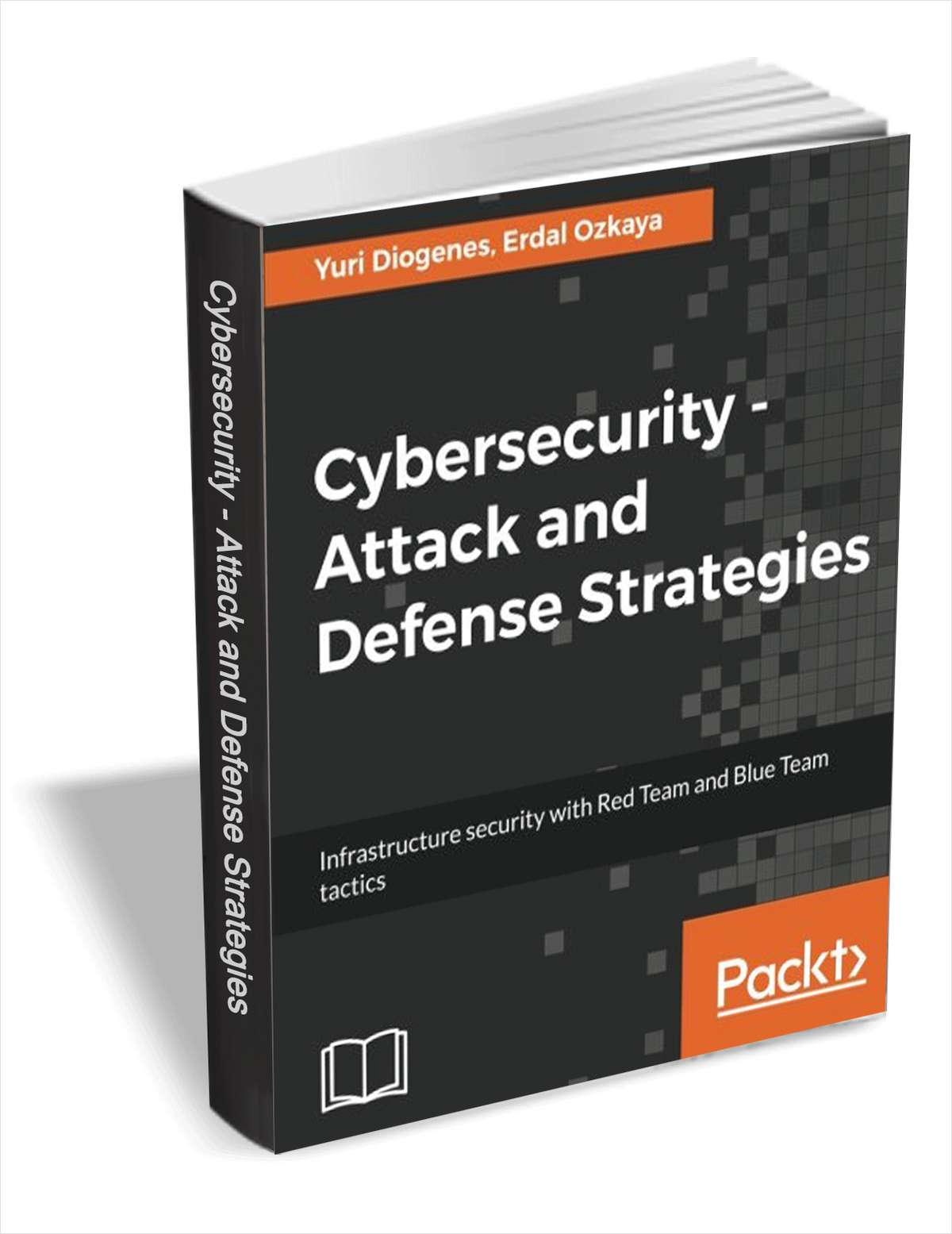 Cybersecurity - Attack and Defense Strategies ($20 Value) FREE For a Limited Time