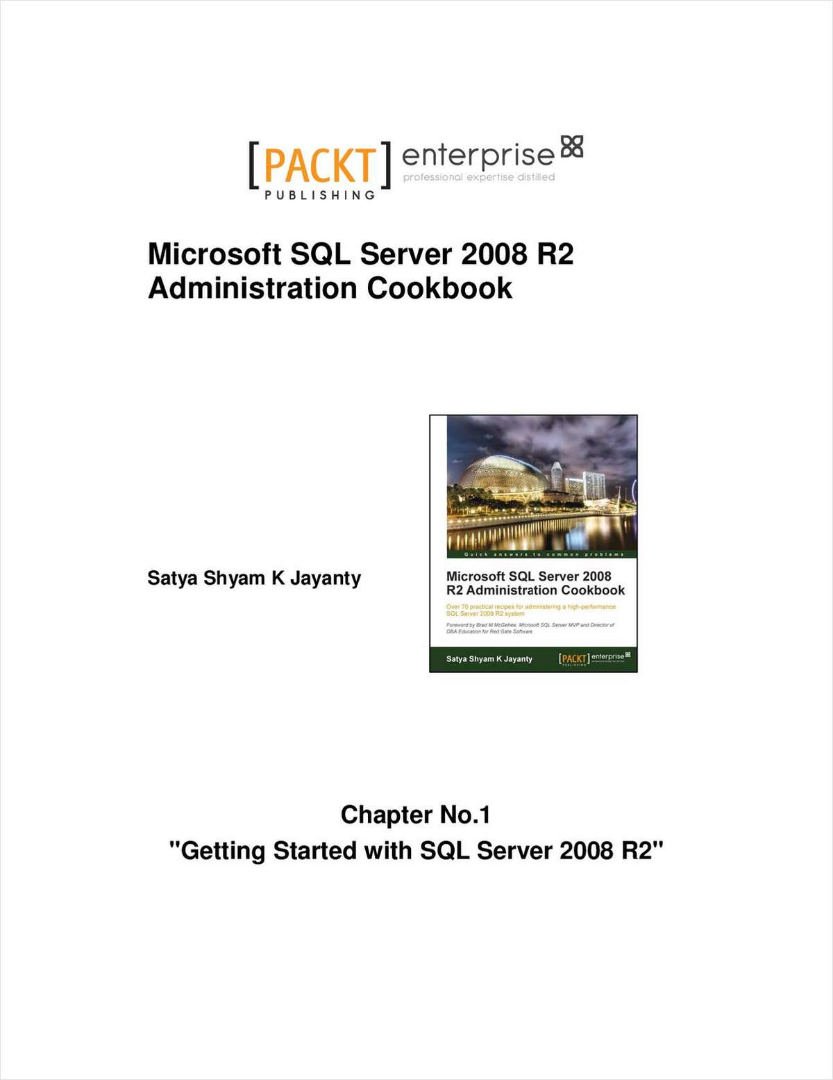Getting Started with SQL Server 2008 R2 - Free Chapter Microsoft SQL Server 2008 R2 Administration Cookbook