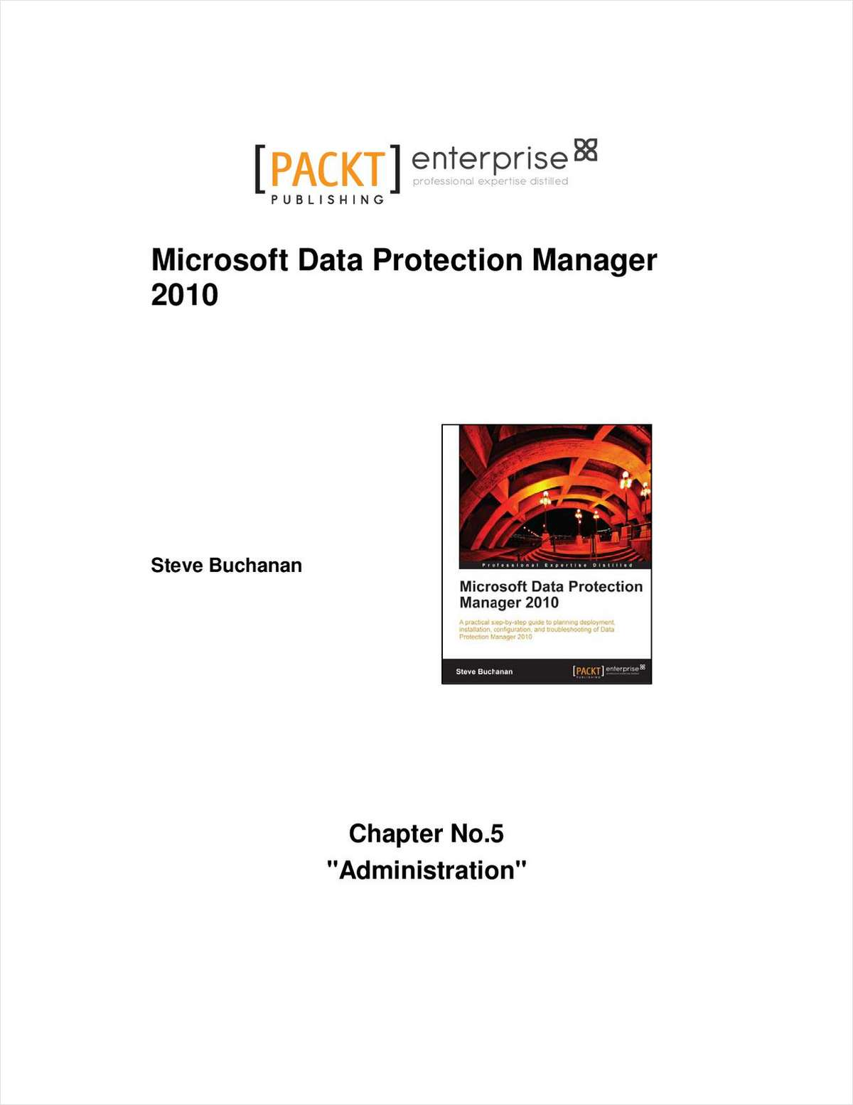 Microsoft Data Protection Manager 2010 Administration - Free Chapter from Microsoft Data Protection Manager 2010