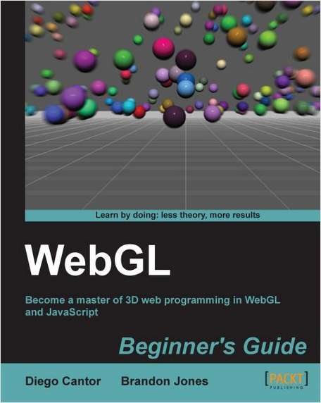 WebGL Beginner's Guide--Free 49 Page Excerpt