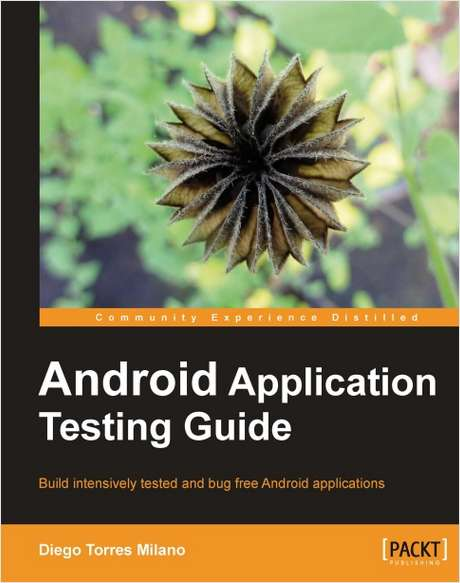 Android Application Testing Guide--Free 26 Page Excerpt