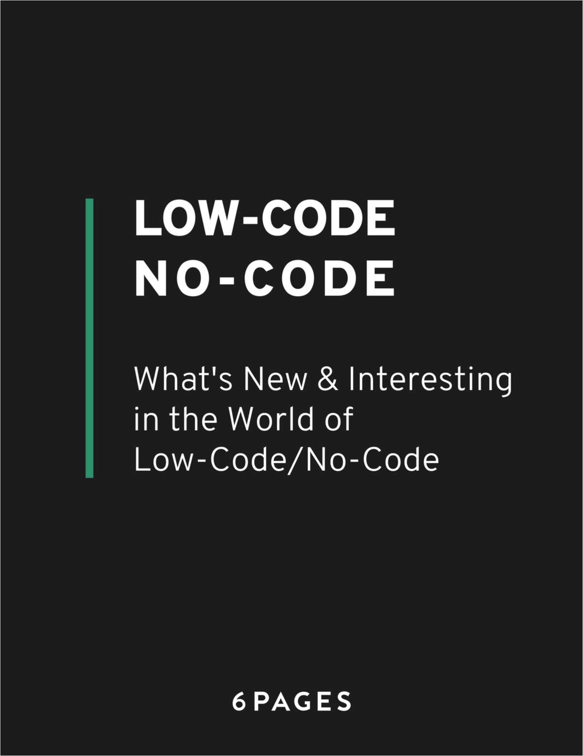 What's New & Interesting In Low-Code/No-Code