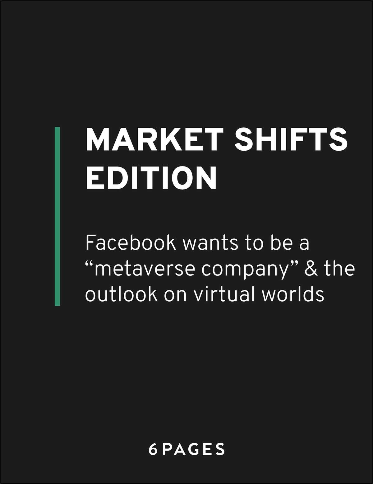Market Shifts Edition: Facebook wants to be a metaverse company & the outlook on virtual worlds
