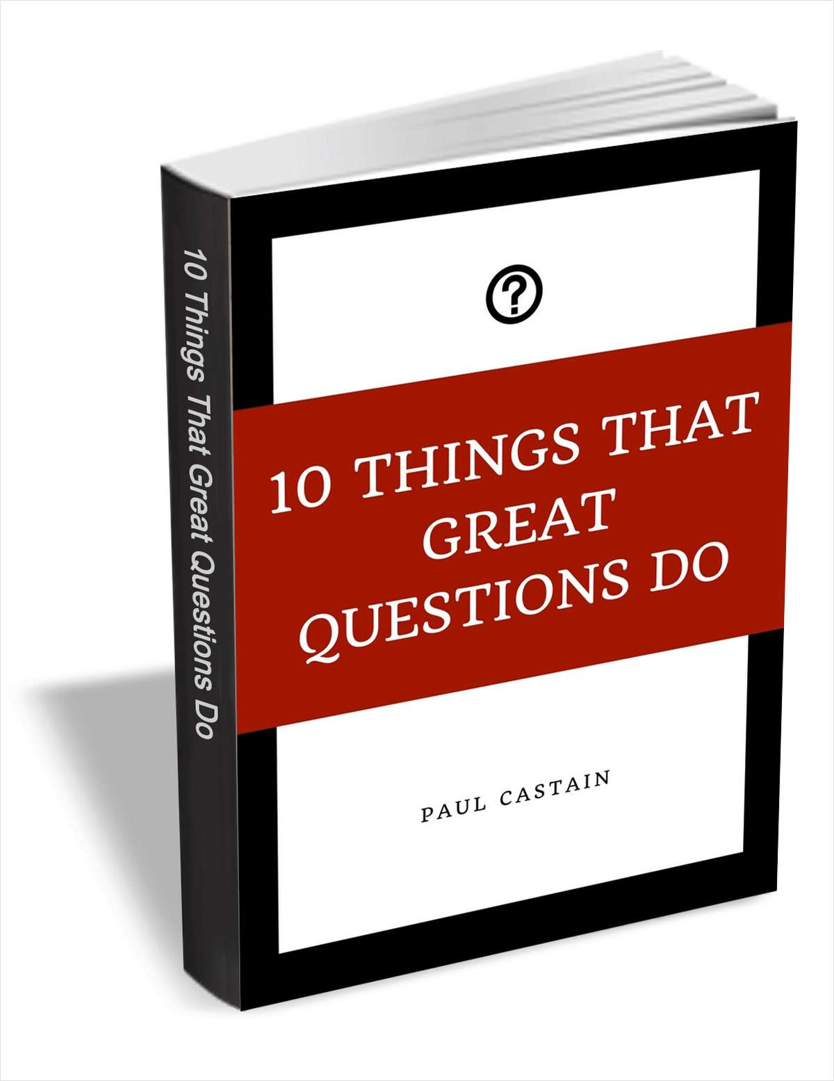10 Things That Great Questions Do