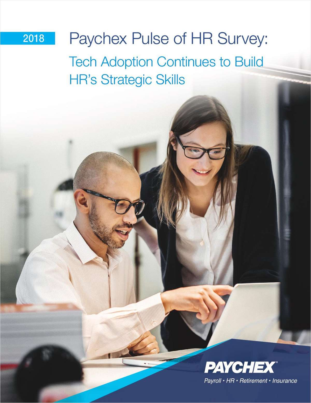 Report: 2018 Pulse of HR Paper: Tech Adoption Continues to Build HR's Strategic Skills