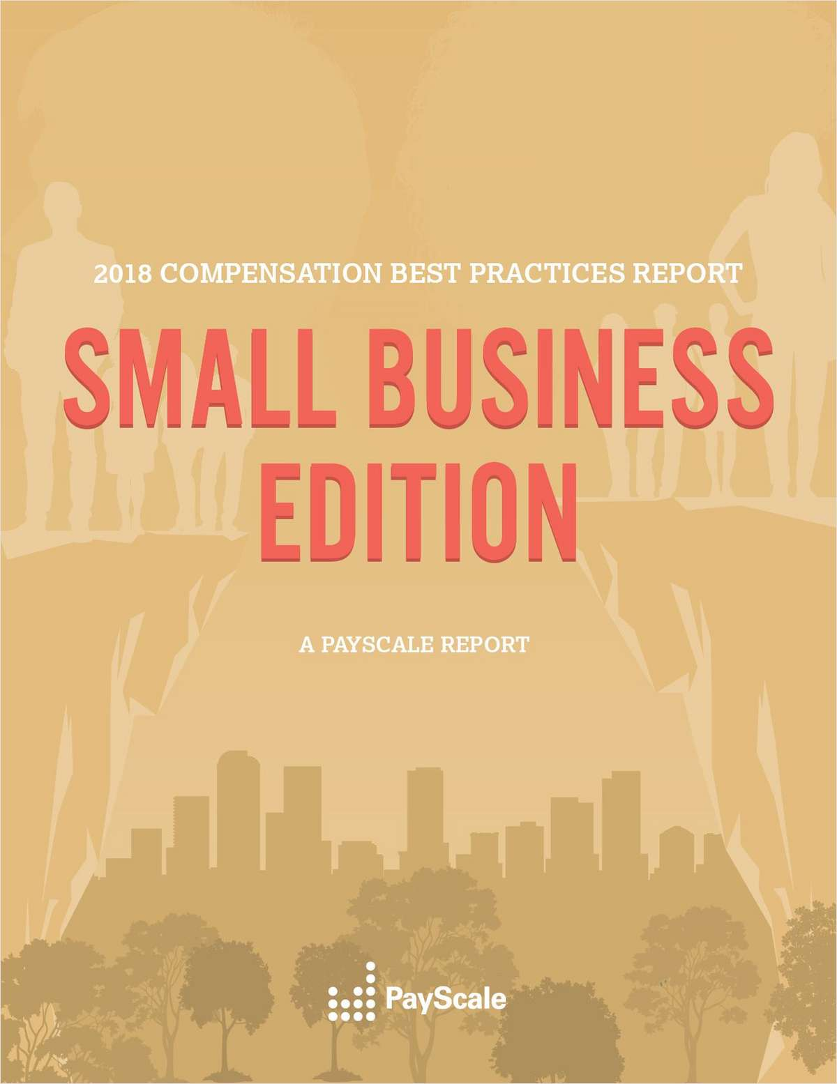 Report: 2018 Small Business Compensation Trends