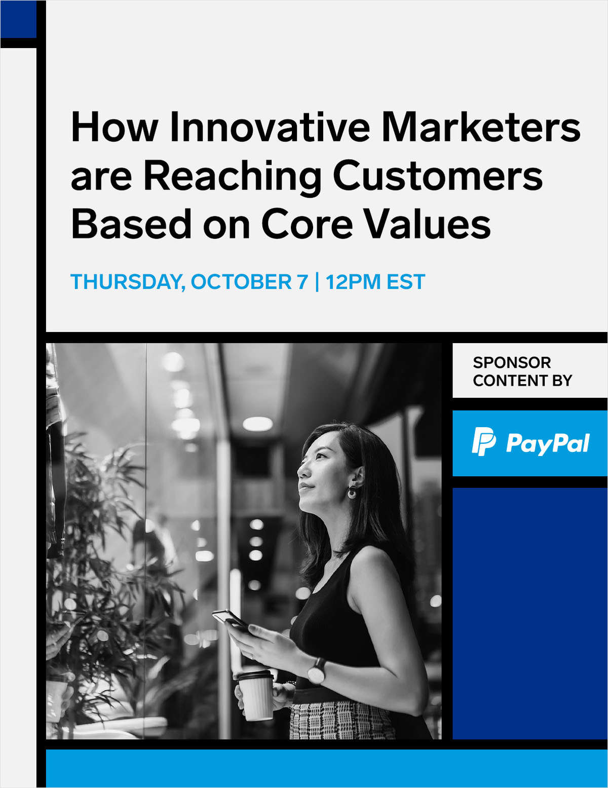 How Innovative Marketers are Reaching Customers Based on Core Values