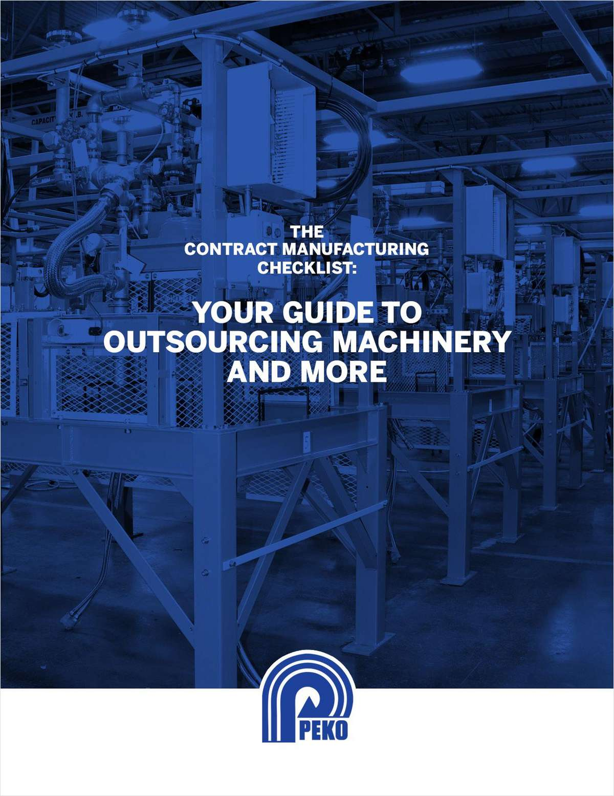 The Contract Manufacturing Checklist: Your Guide to Outsourcing Machinery And More