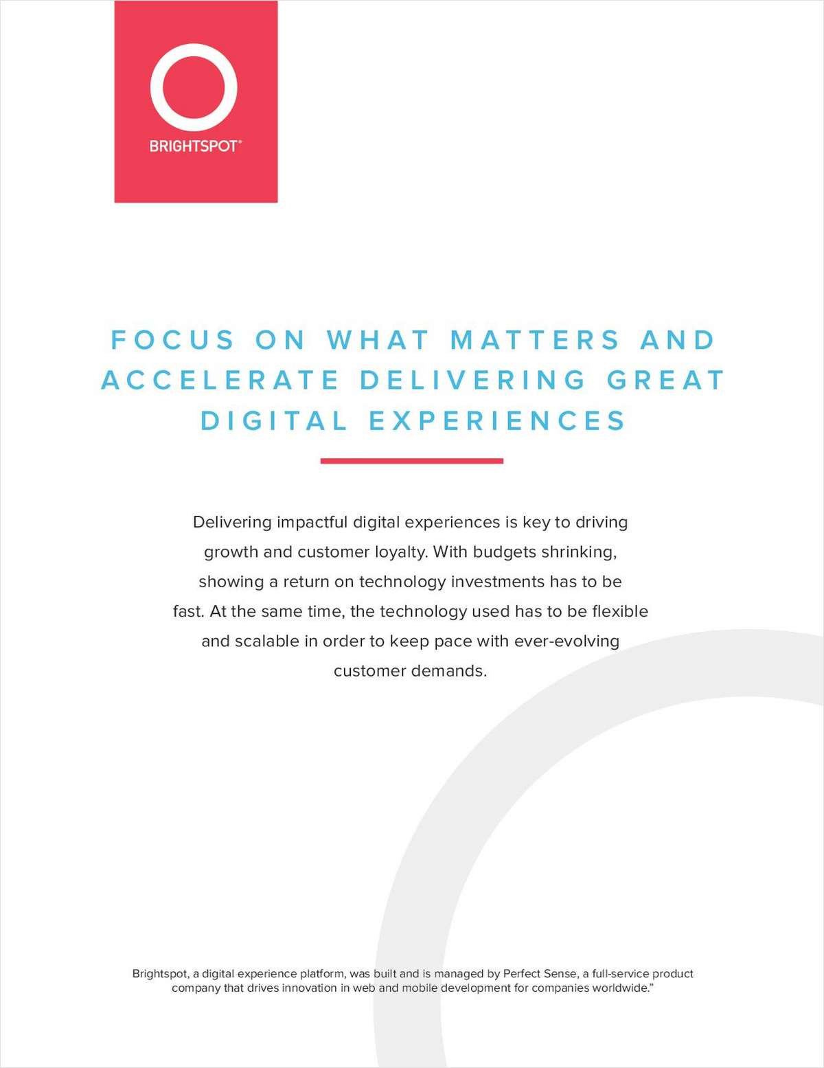 Focus on What Matters and Accelerate Delivering Great Digital Experiences
