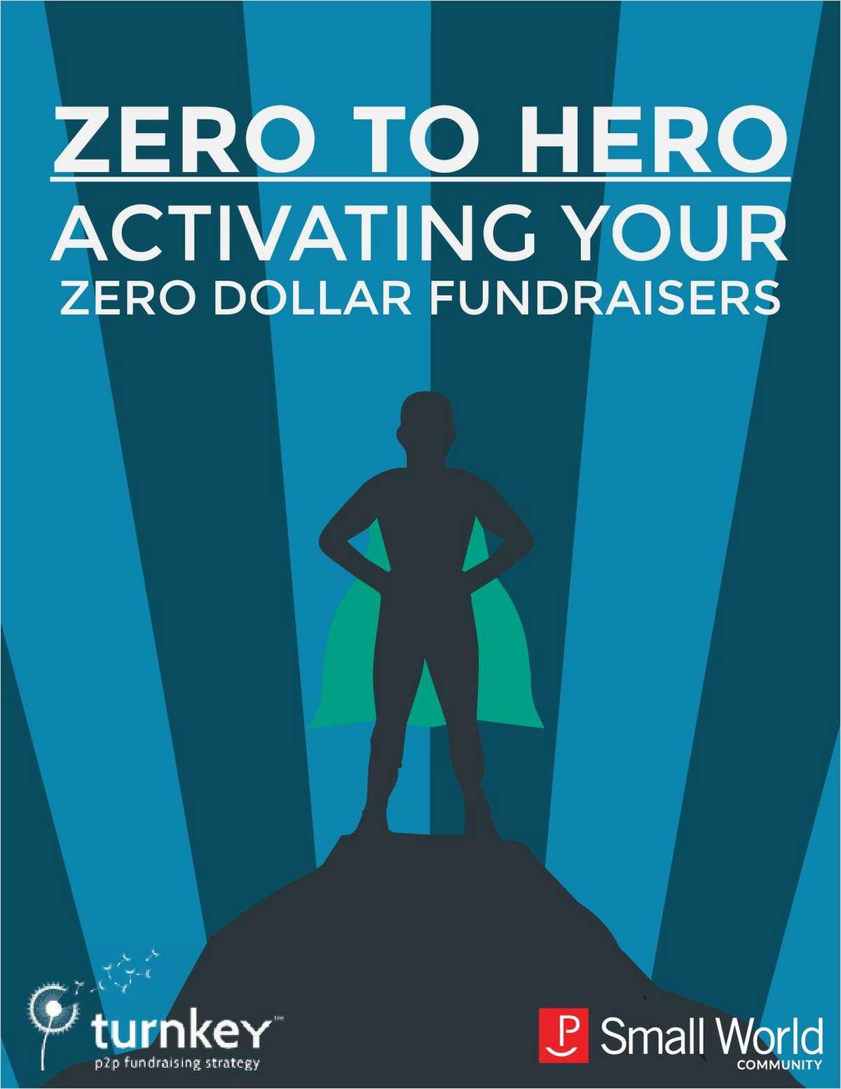 Zero to Hero: Activate Your Zero Dollar Fundraisers
