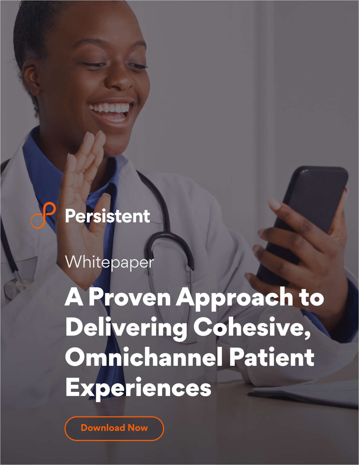 A Proven Approach to Delivering Cohesive, Omnichannel Patient Experiences