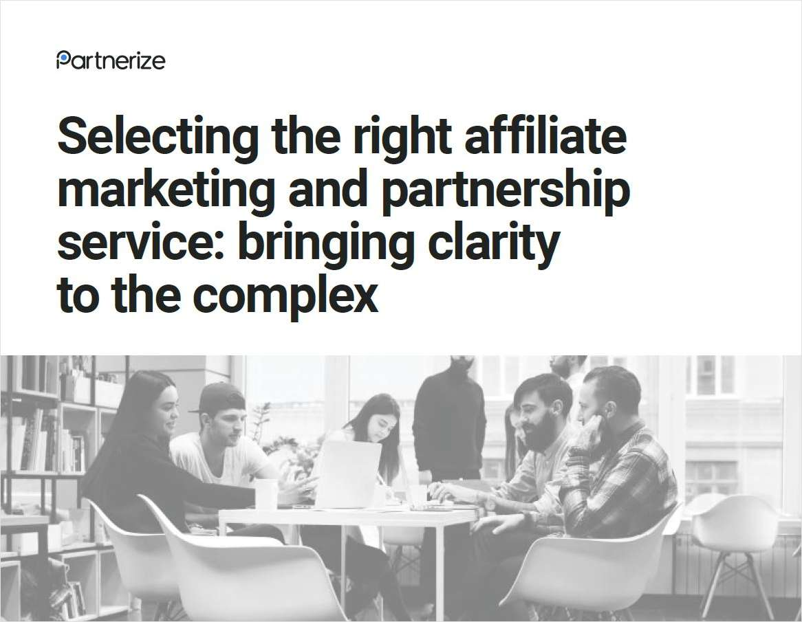 Why Selecting The Right Affiliate Marketing and Partnership Service Can Bringing Clarity To The Complex