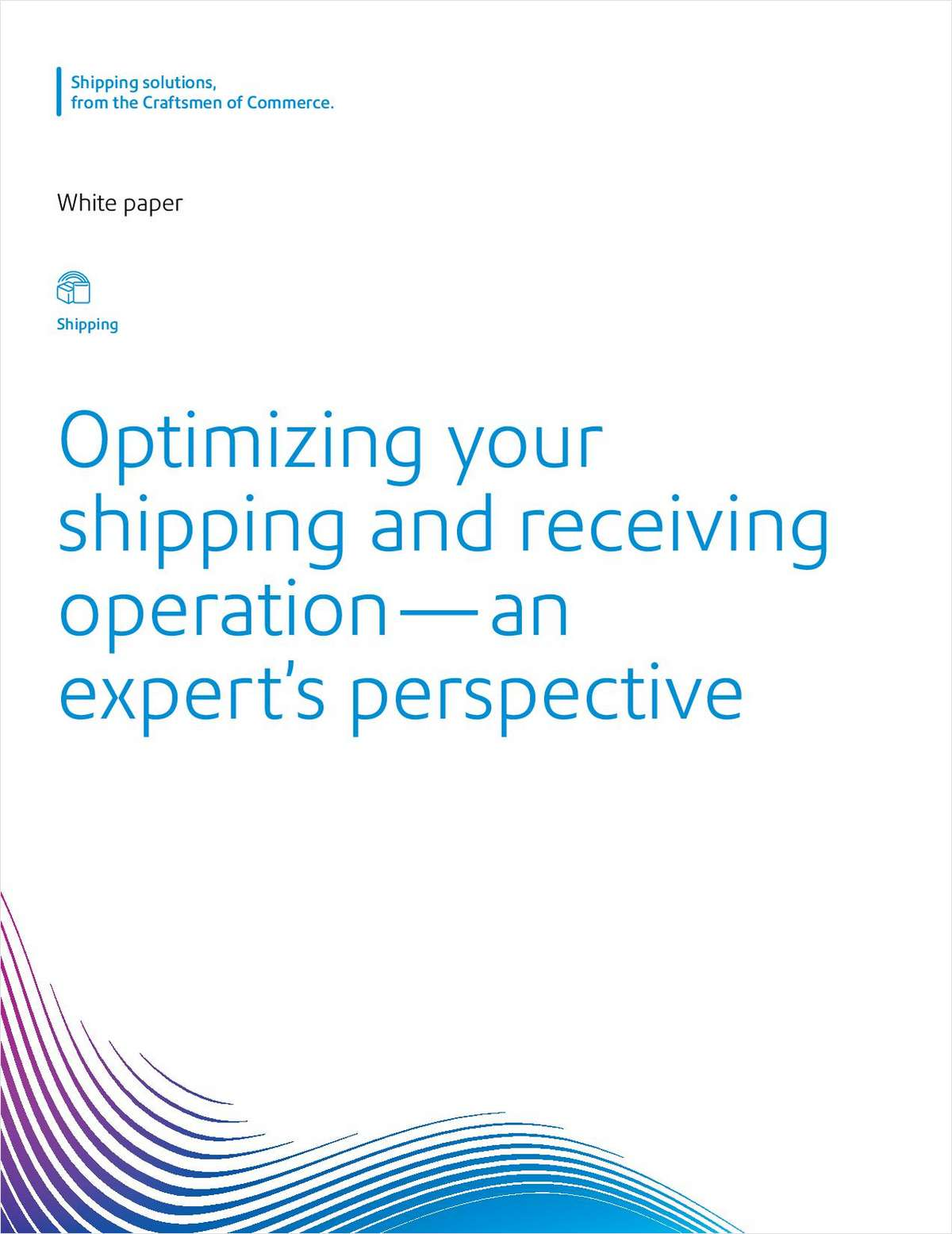 Optimizing your shipping and receiving operation -- an expert's perspective