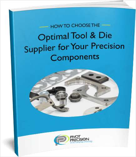 How to Choose the Optimal Tool and Die Supplier for Your Precision Components