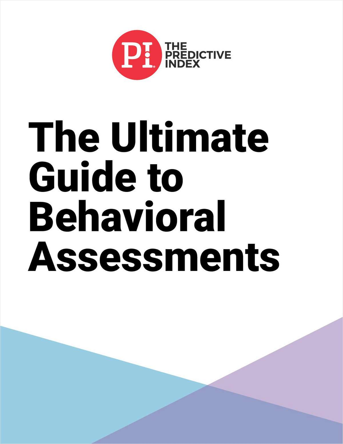 The Ultimate Guide to Behavioral Assessments