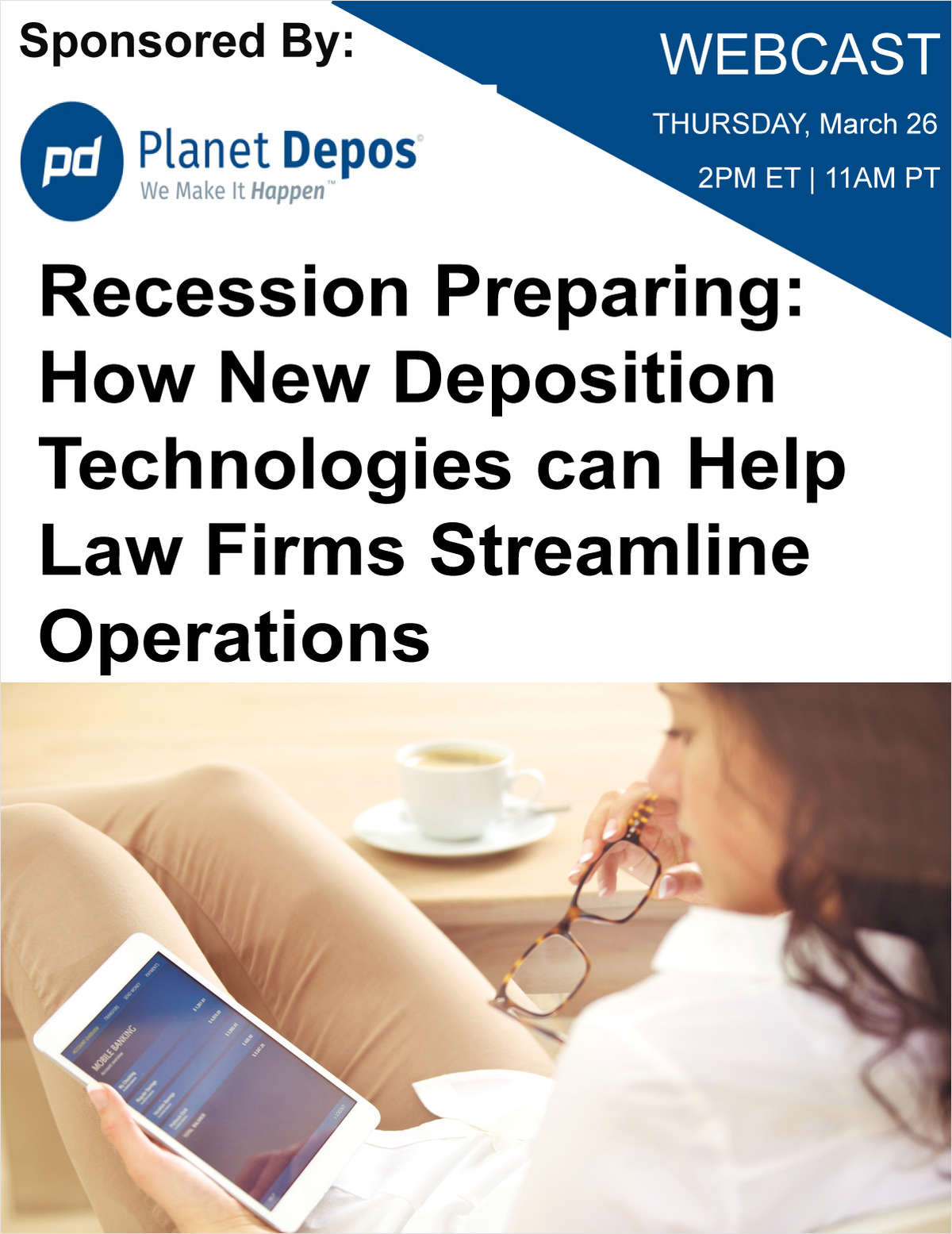 Recession Preparing: How New Deposition Technologies can Help Law Firms Streamline Operations