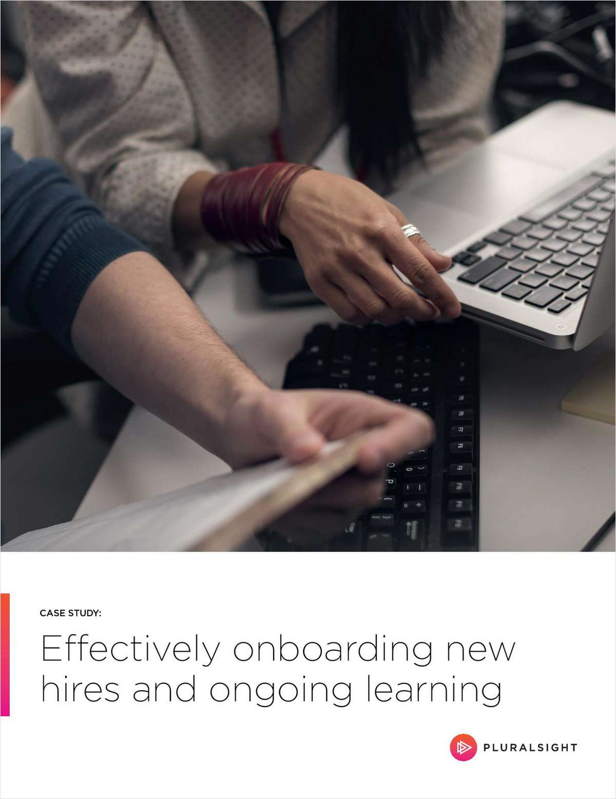 Case Study: Effectively Onboarding New Hires and Ongoing Learning