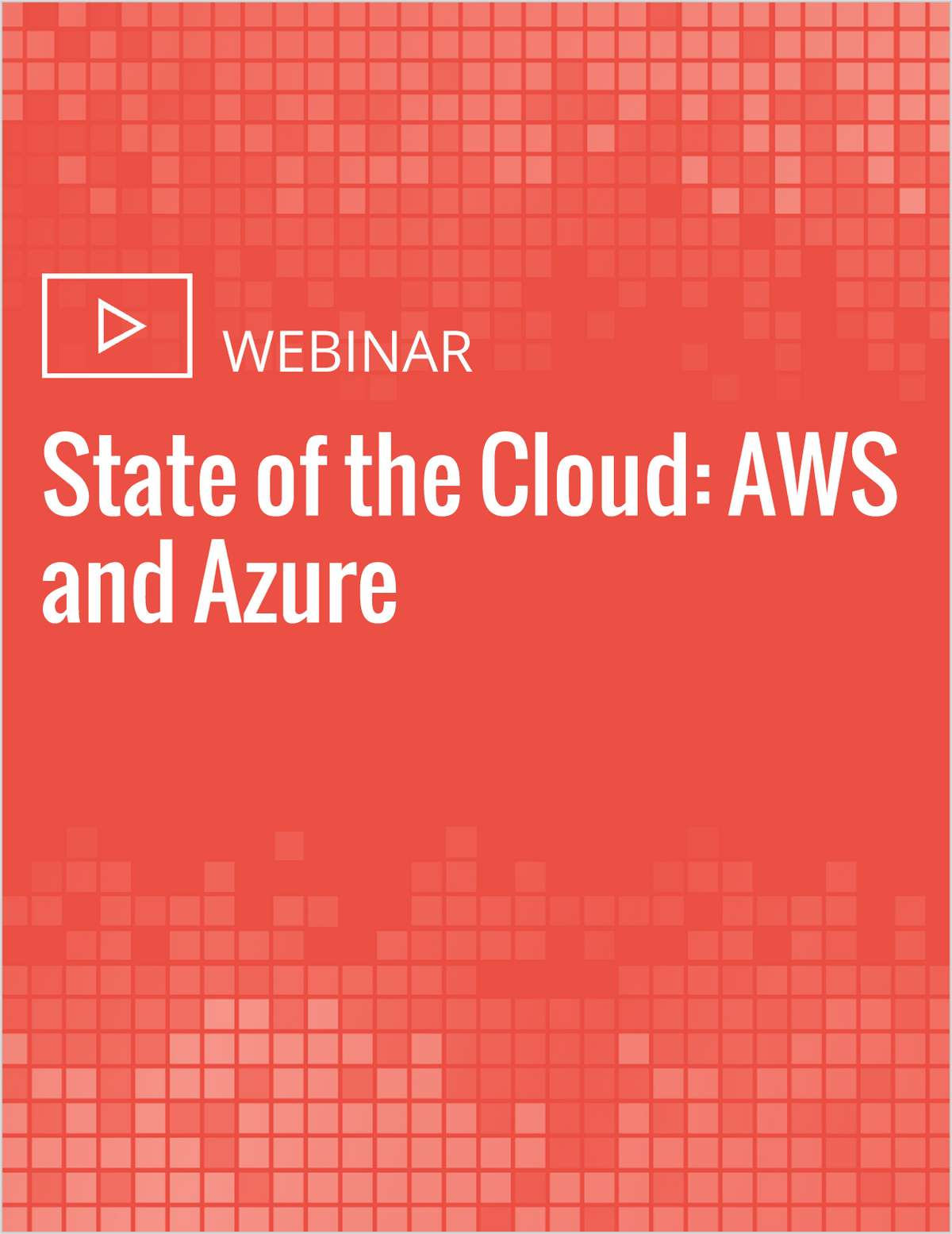 State of the Cloud: AWS and Azure