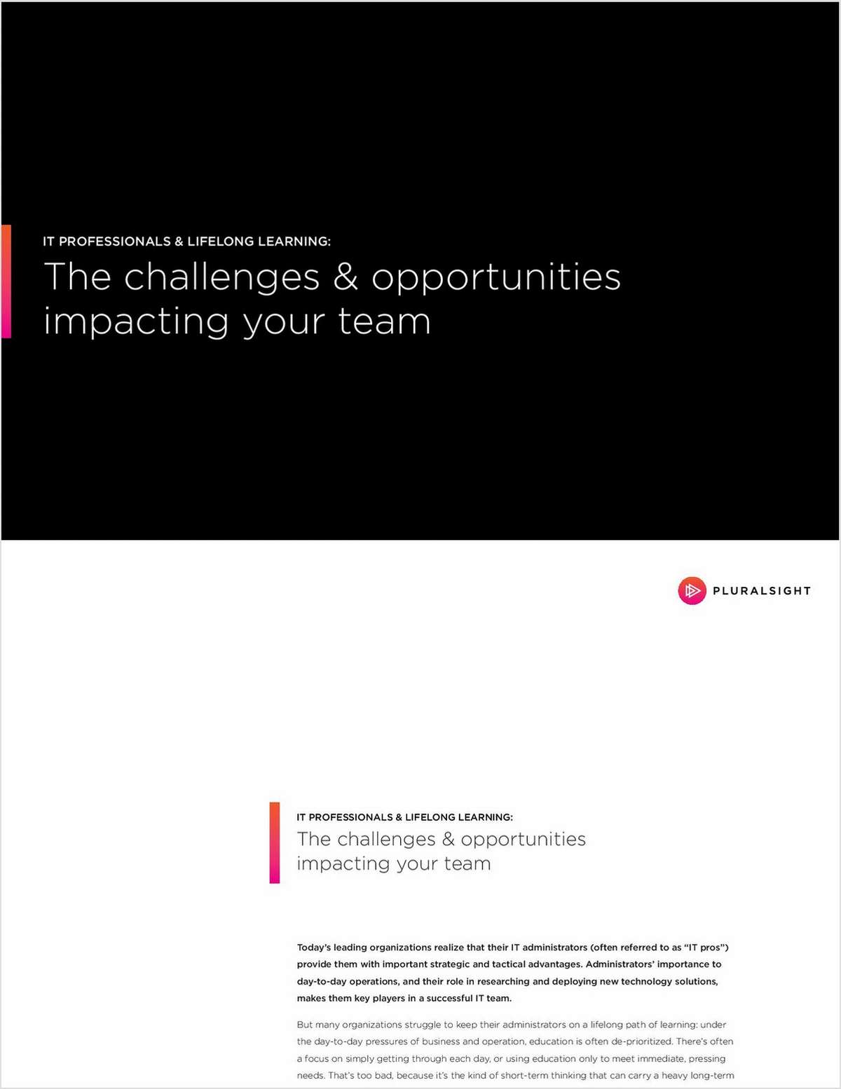 The Challenges and Opportunities Impacting Your Team