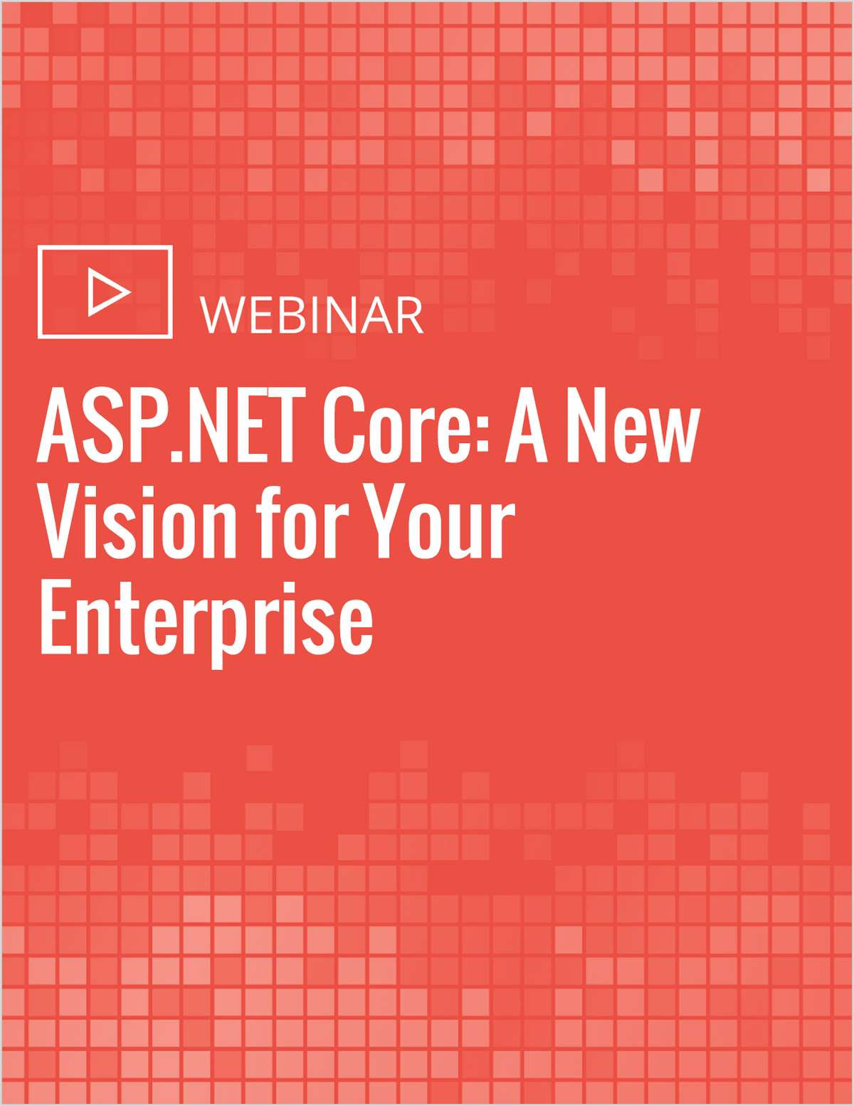 ASP.NET Core: A New Vision for Your Enterprise