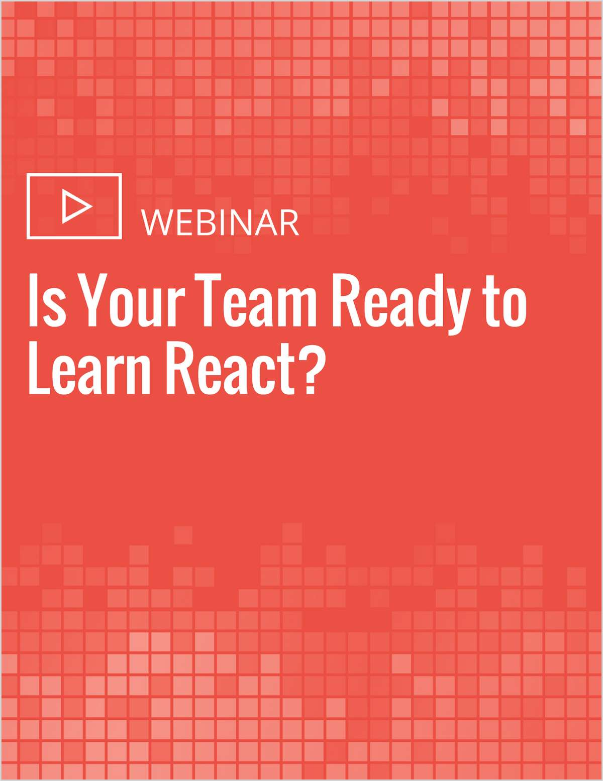 Is Your Team Ready to Learn React?
