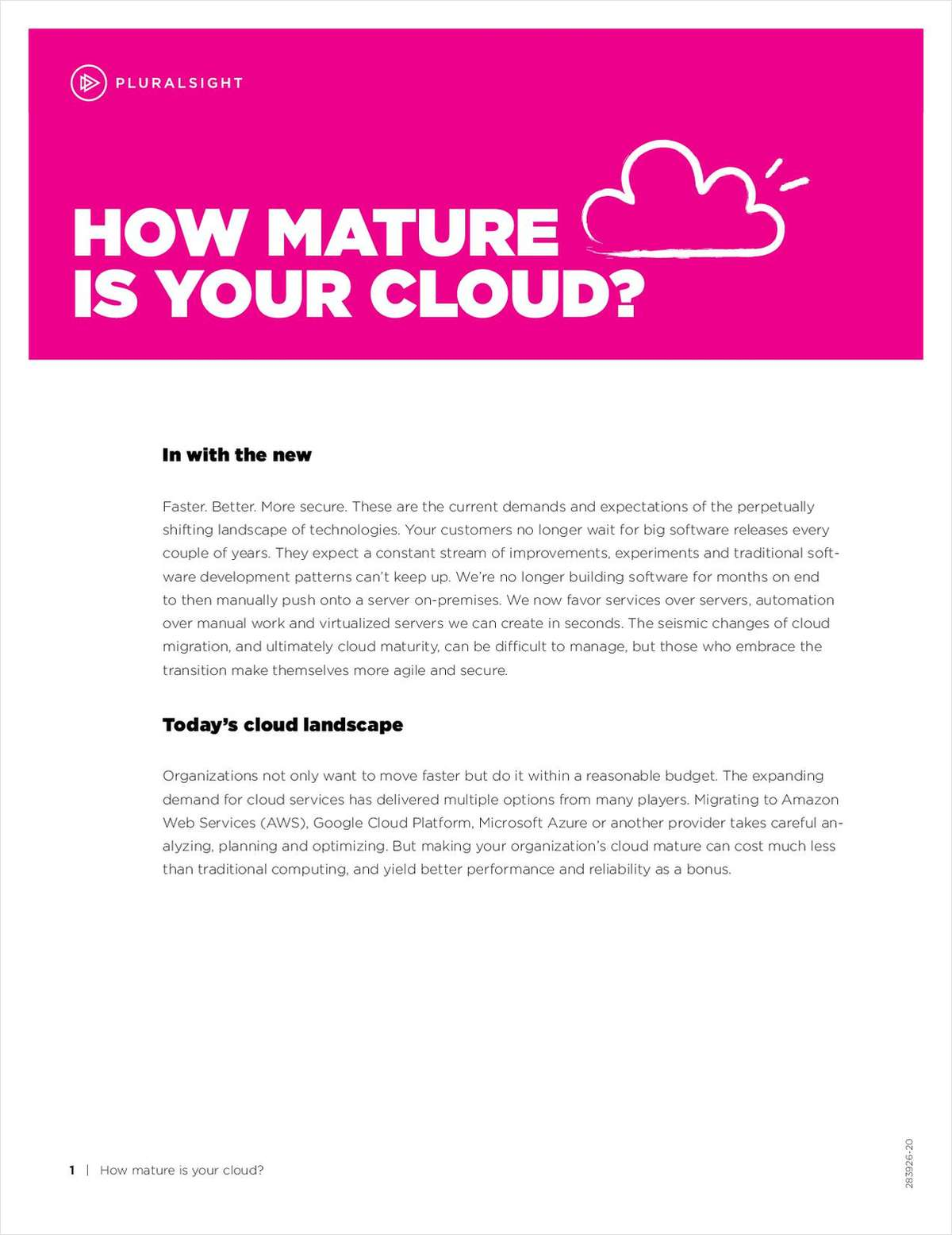 How Mature is Your Cloud: Evaluate your organization today to be stronger tomorrow