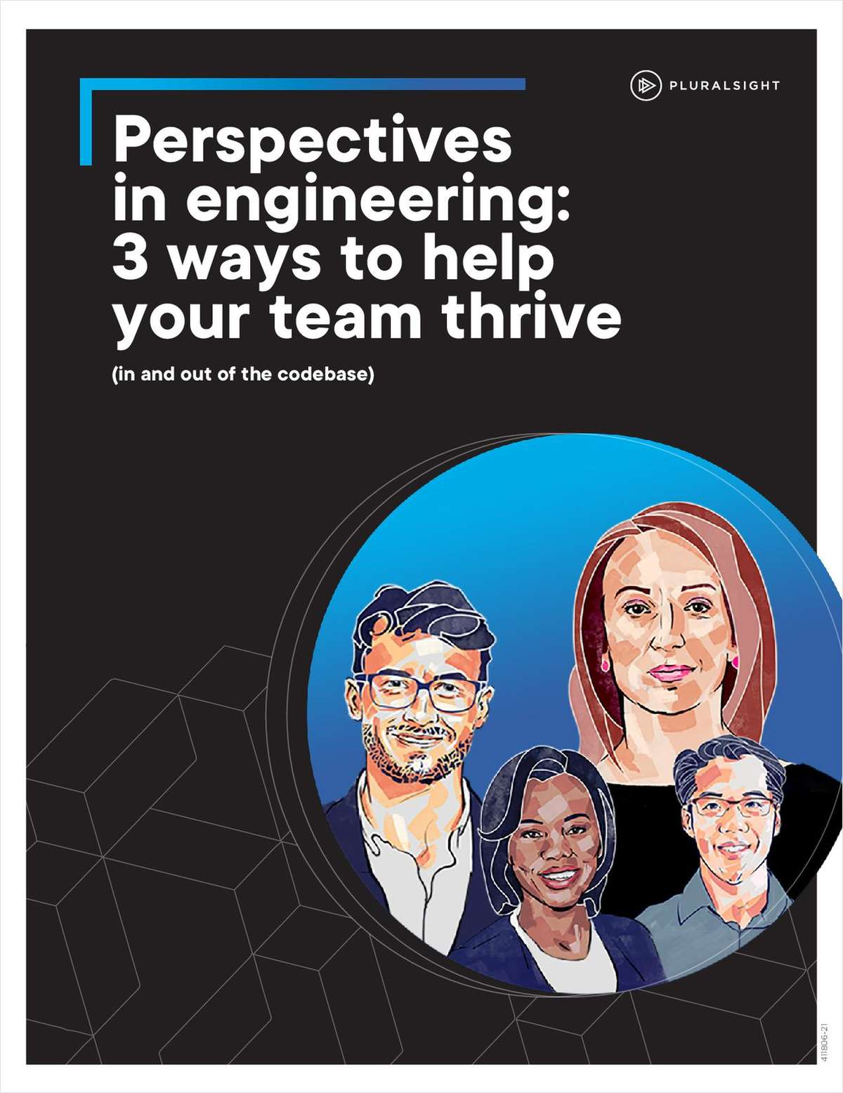 The Perspectives in Engineering: 3 Ways to Help Your Team Thrive