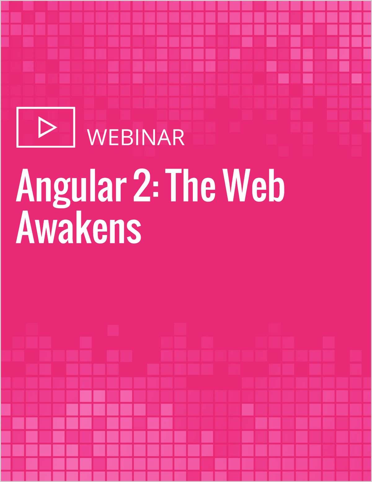 Angular 2: The Web Awakens