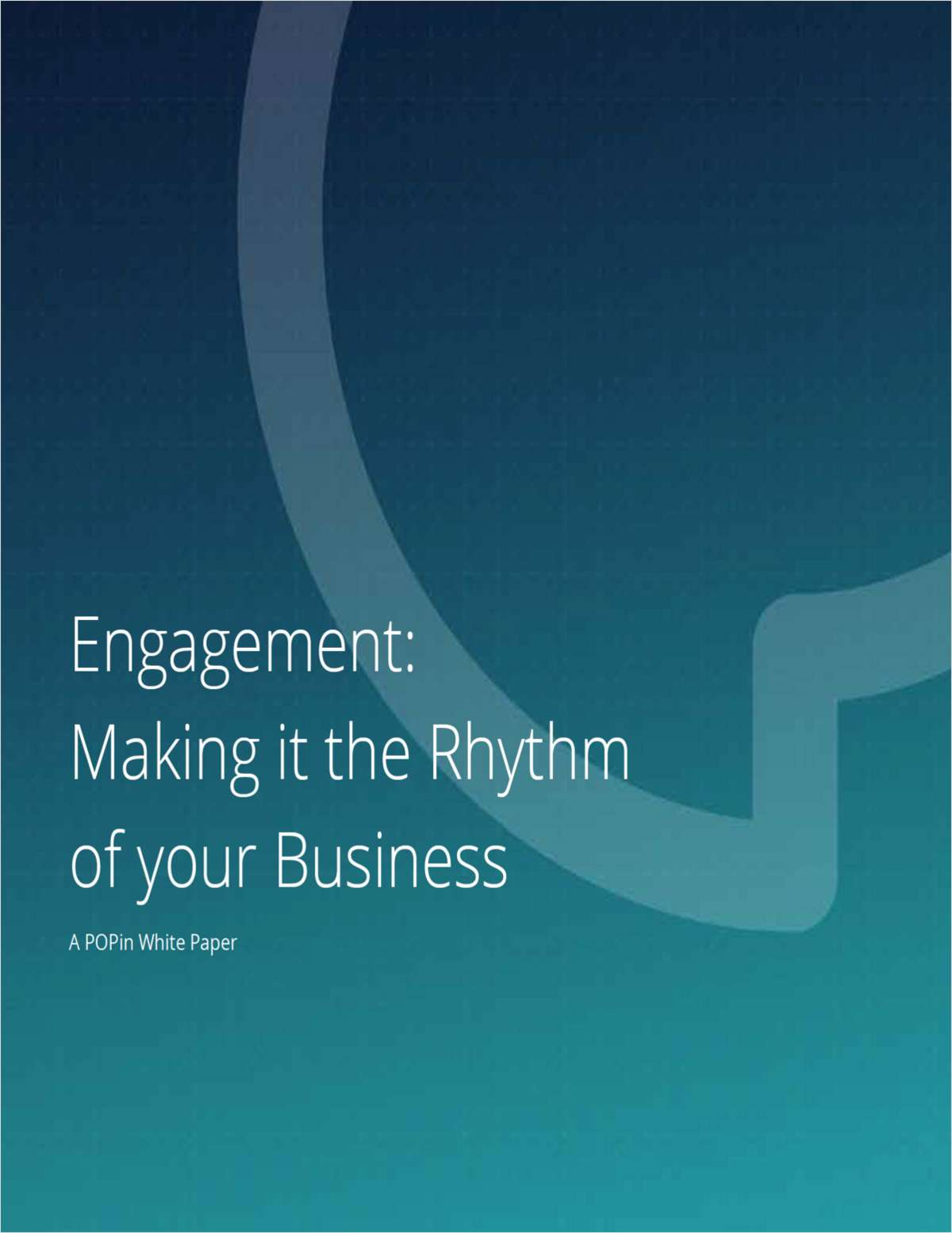 Engagement: The Rhythm of Your Business