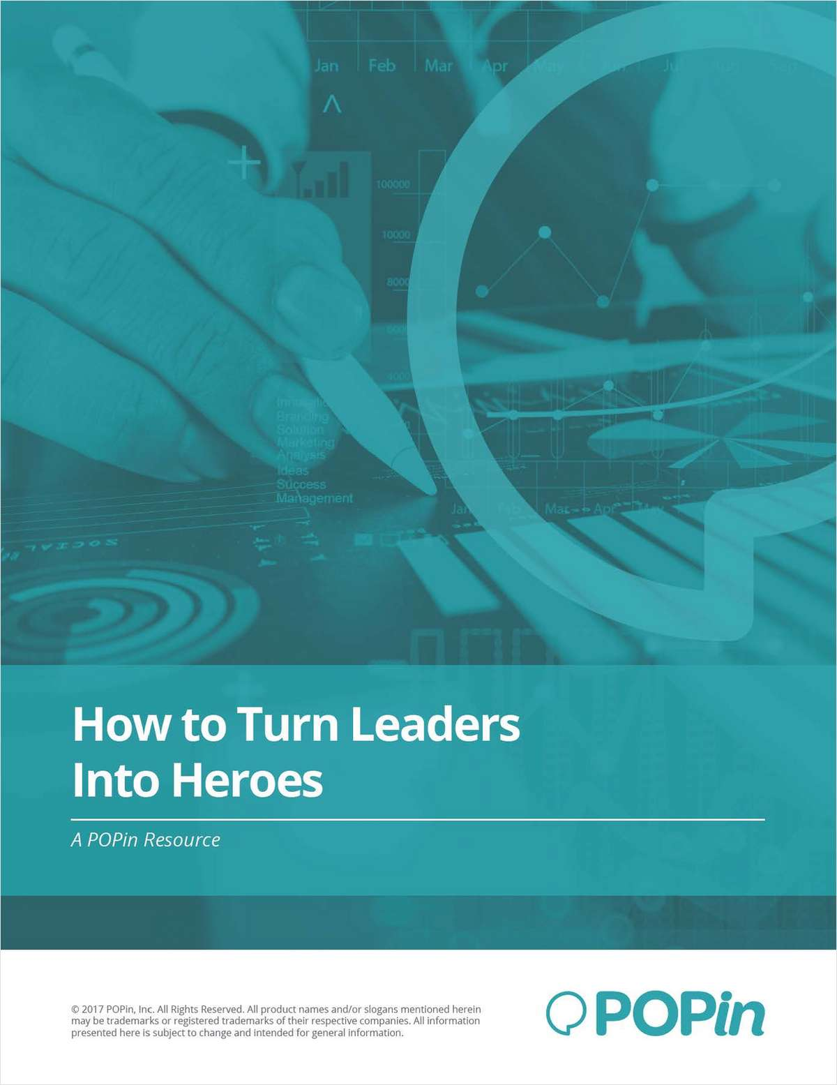 How to Turn Leaders into Heroes