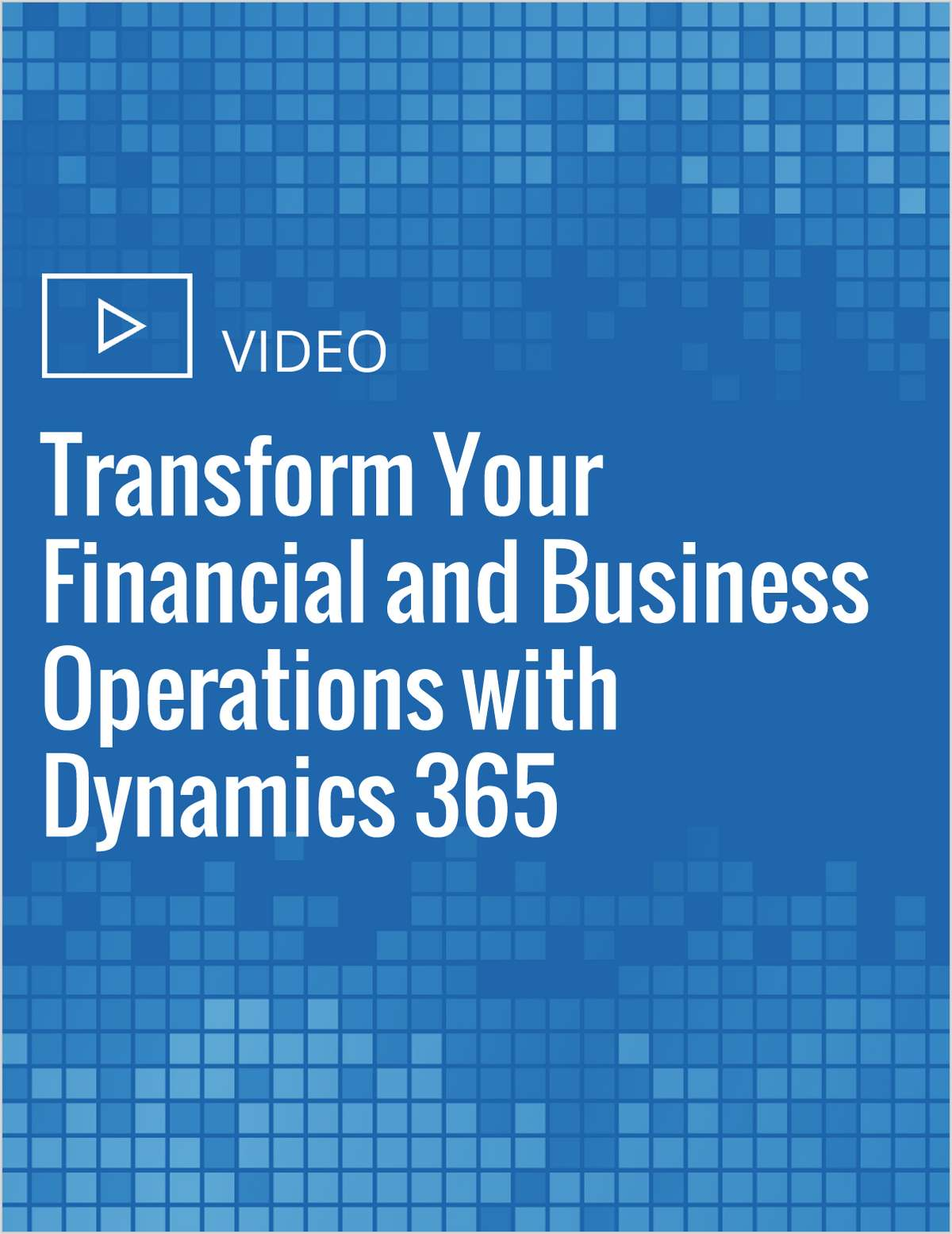 Transform Your Financial and Business Operations with Dynamics 365