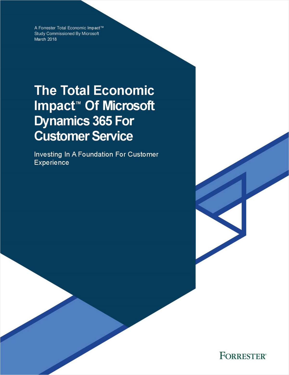 The Total Economic Impact of Microsoft Dynamics 365 for Customer Service