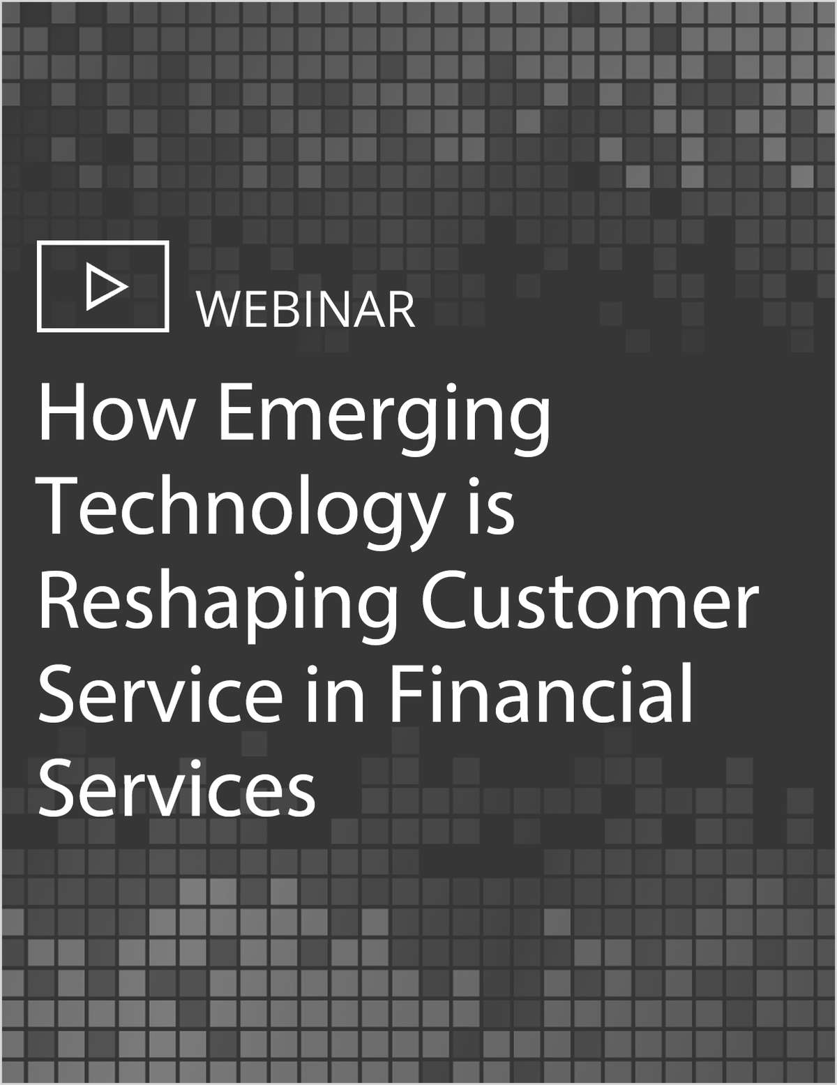 How Emerging Technology is Reshaping Customer Service in Financial Services
