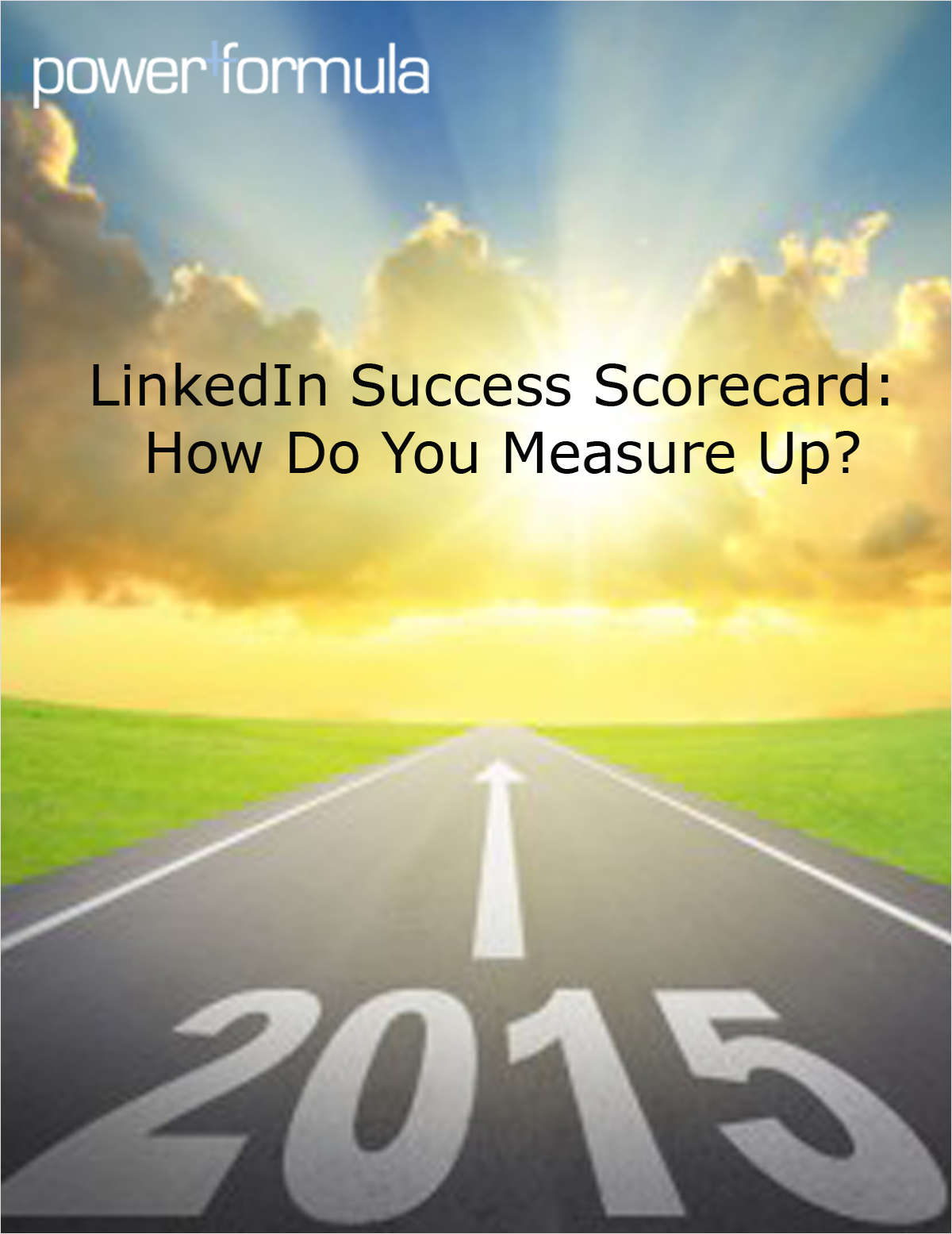 LinkedIn Success Scorecard: How Do You Measure Up?