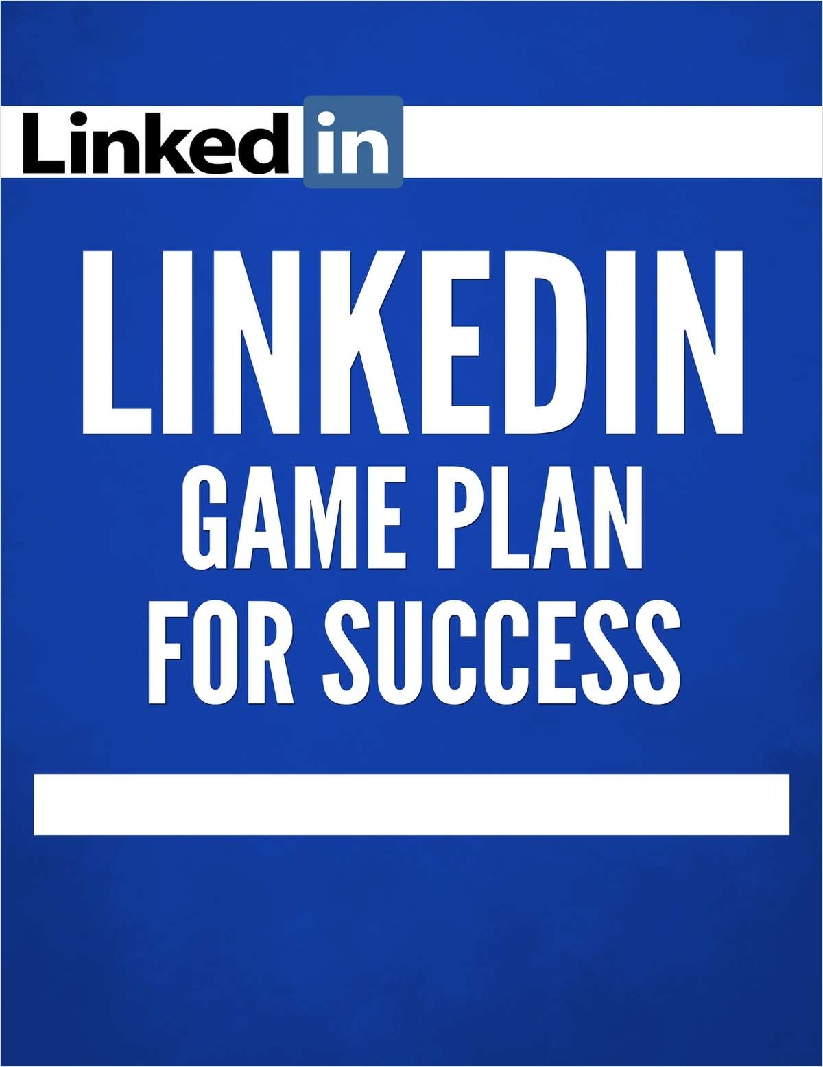 LinkedIn Game Plan for Success