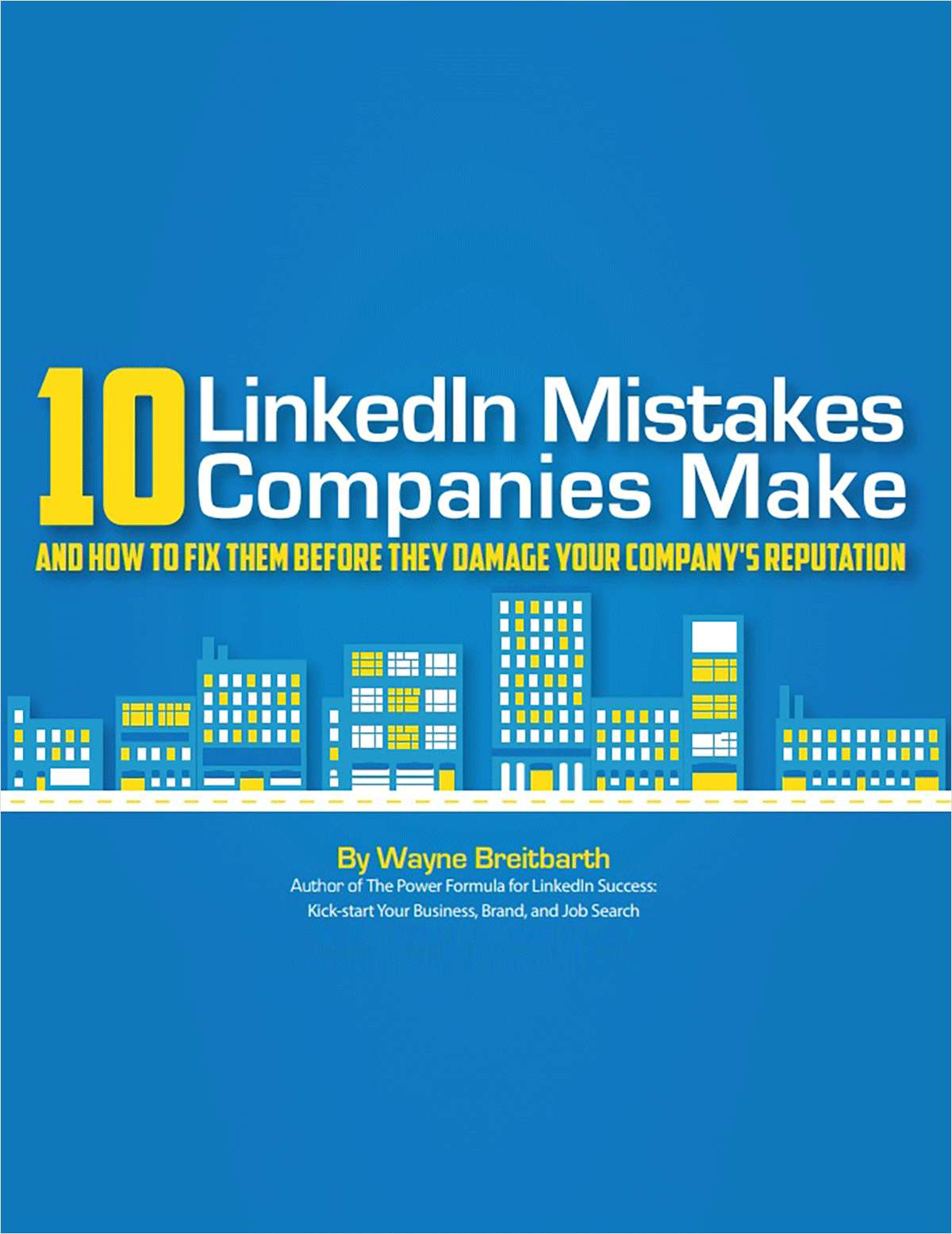 10 LinkedIn Mistakes Companies Make