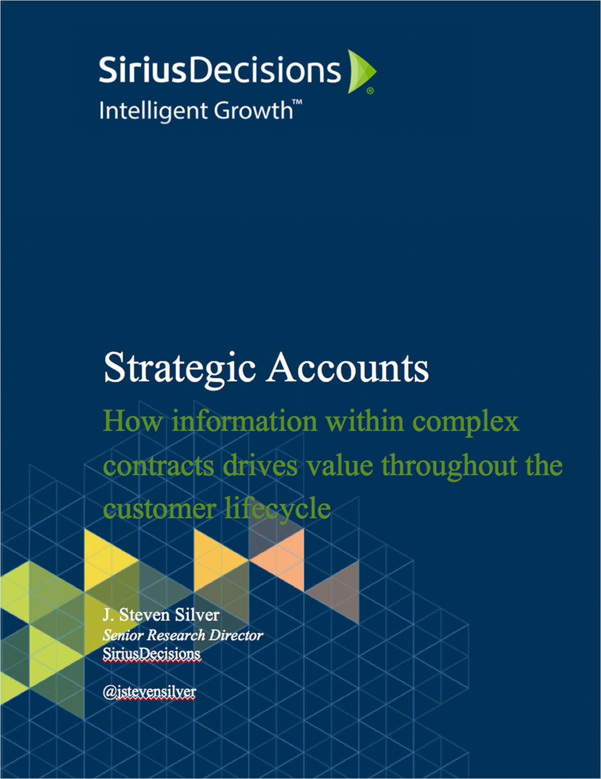 Strategic Accounts:  How information within complex contracts drives value throughout the customer lifecycle