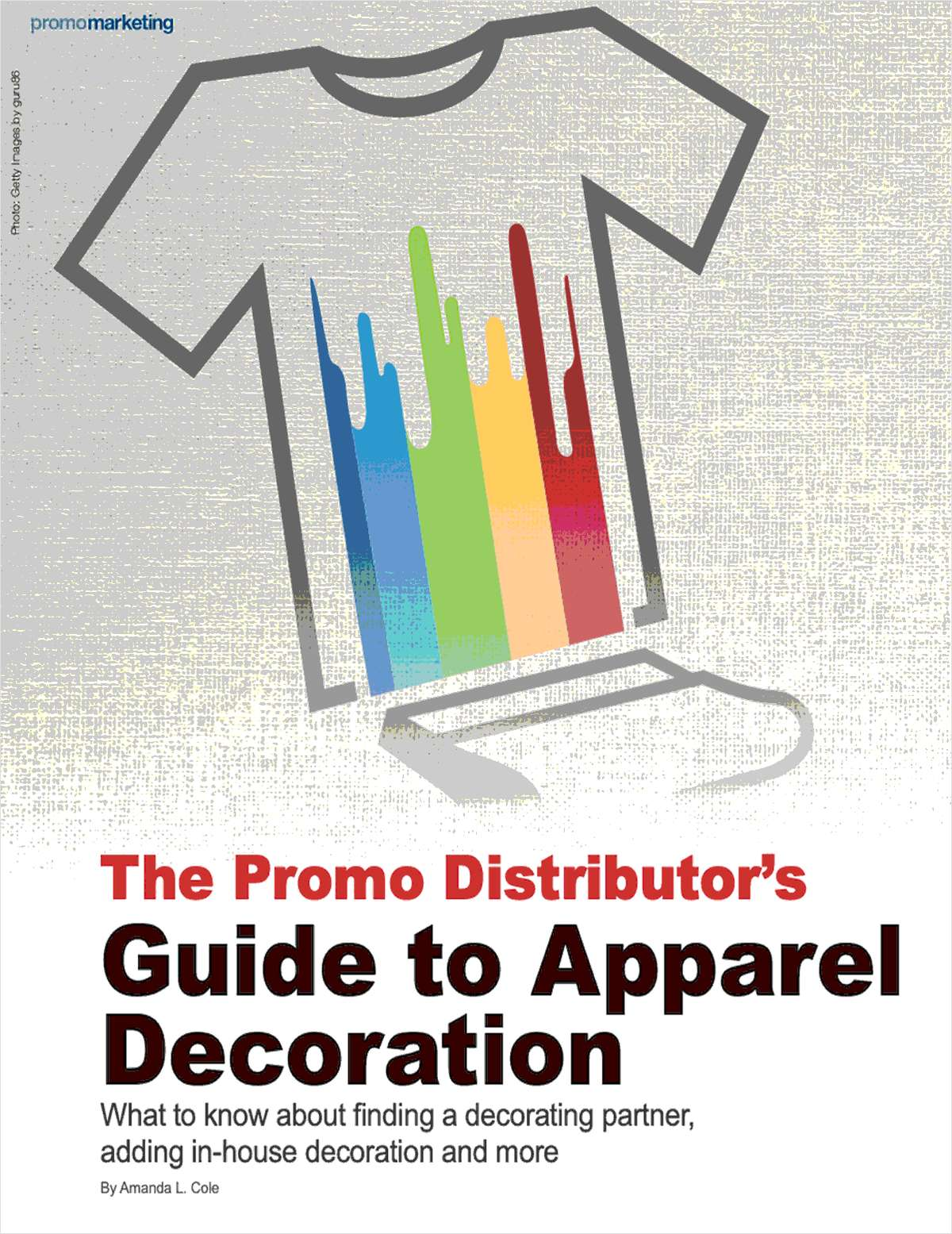 The Promo Distributor's Guide to Apparel Decoration