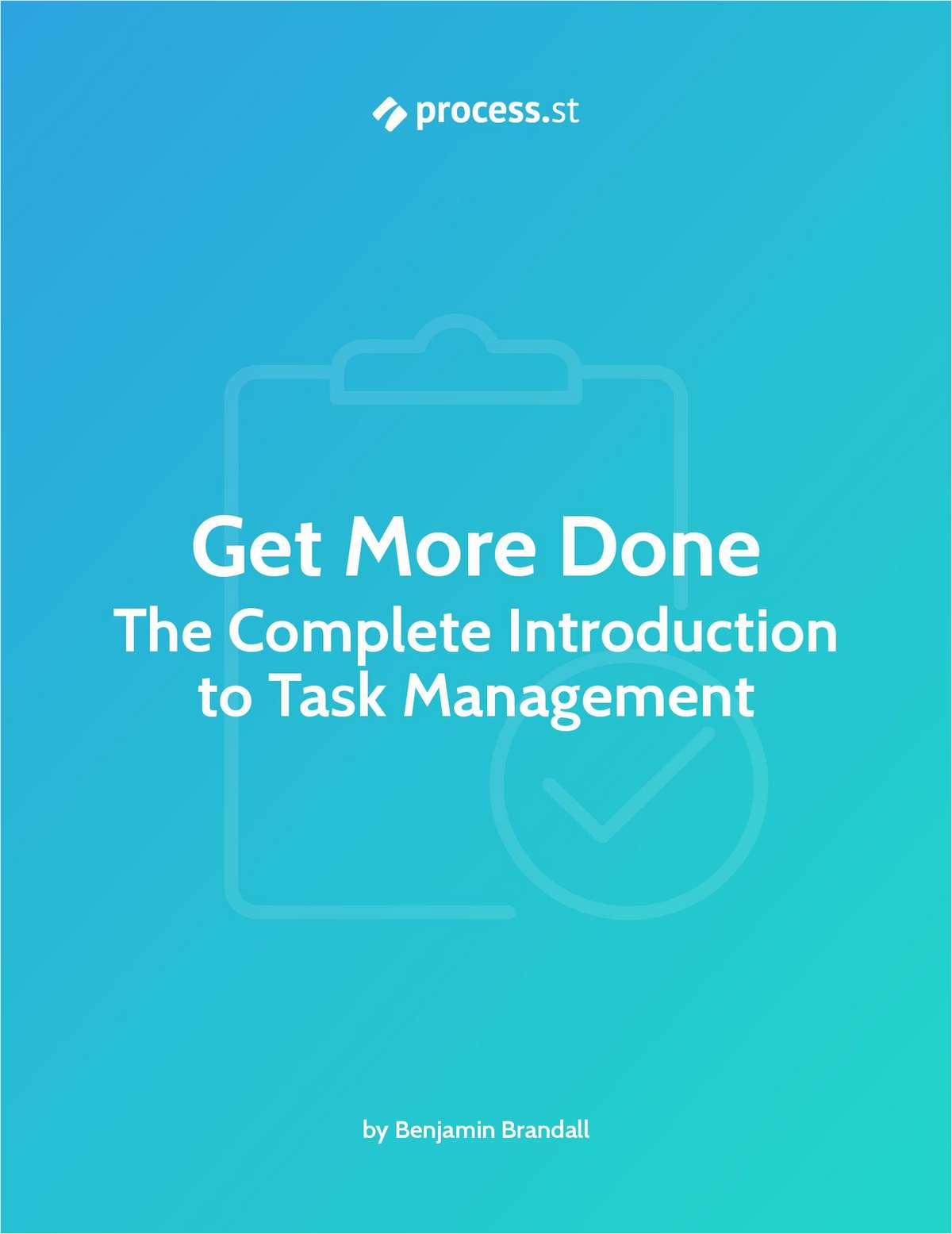 Get More Done: The Complete Introduction to Task Management