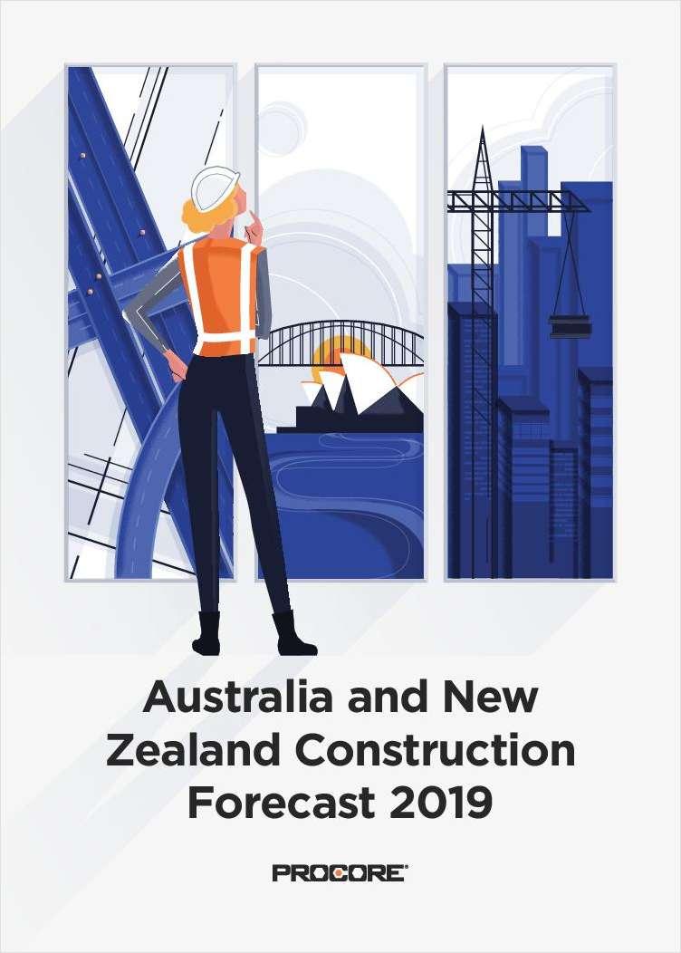 Australia and New Zealand Construction Forecast 2019
