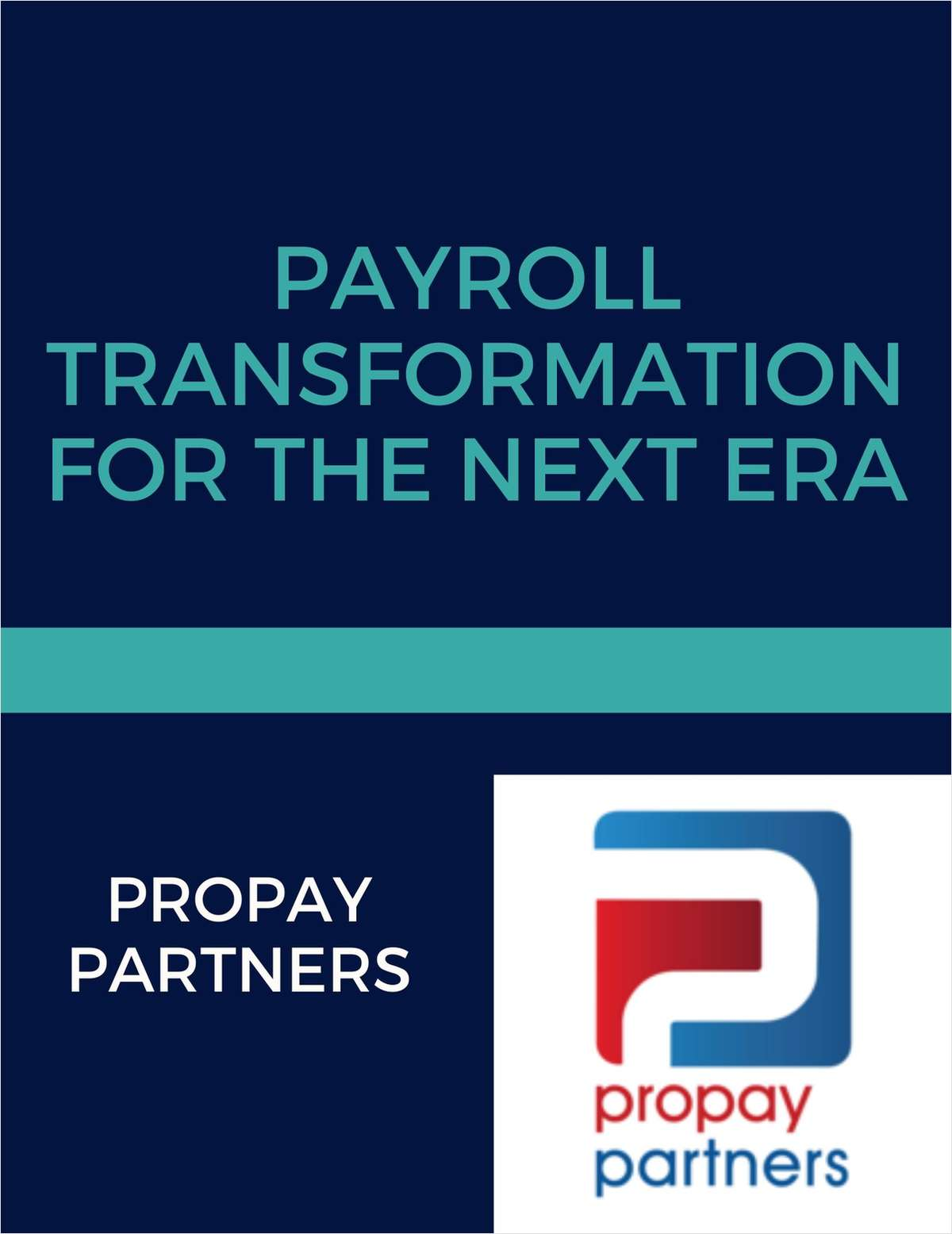 Payroll Transformation for the Next Era
