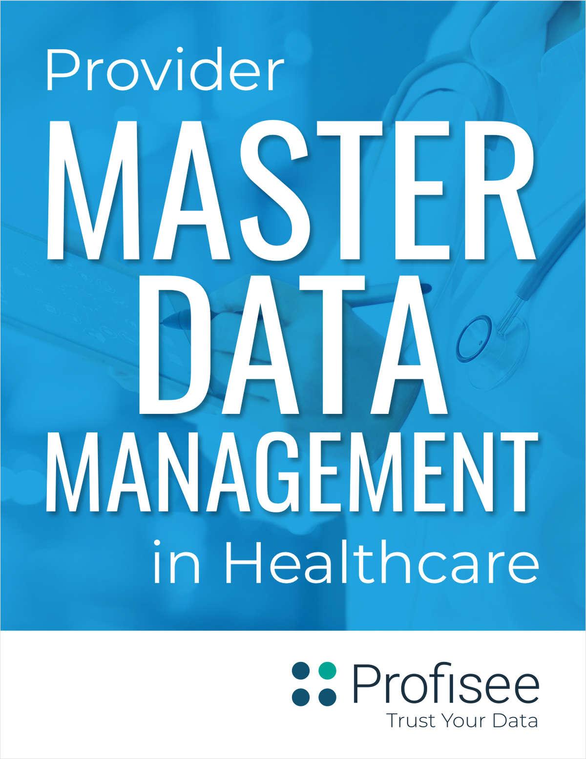 How Provider Master Data Management Helps Streamline Healthcare Organizations