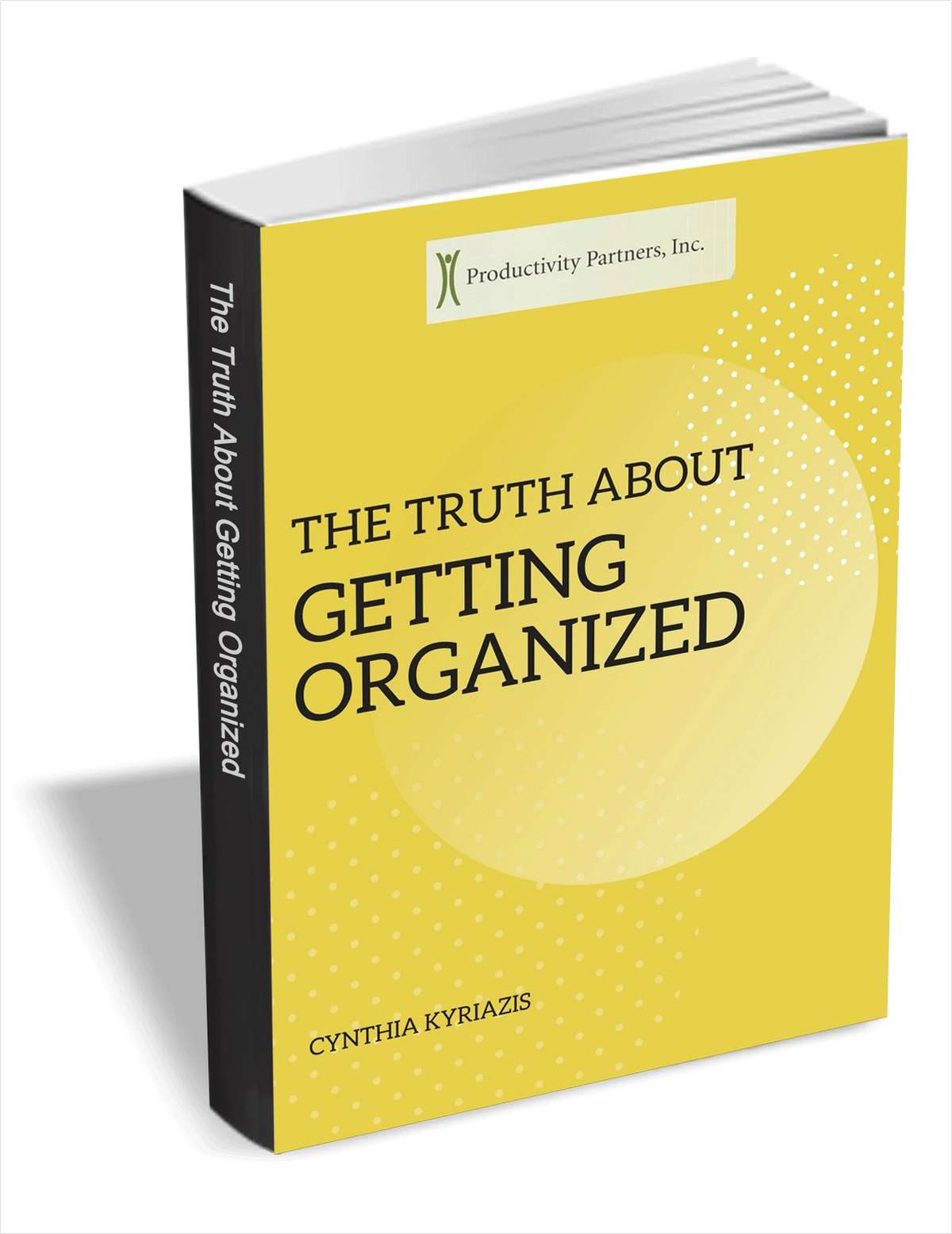 The Truth About Getting Organized