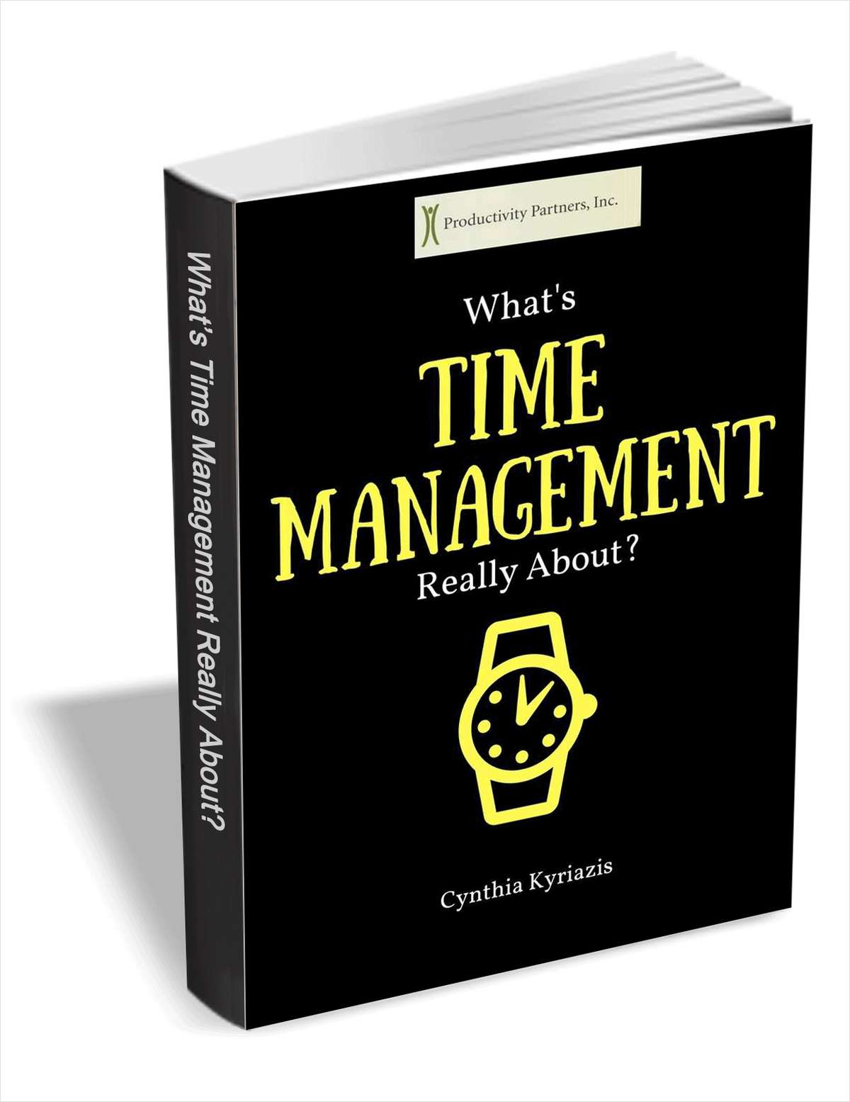 What's Time Management Really About?