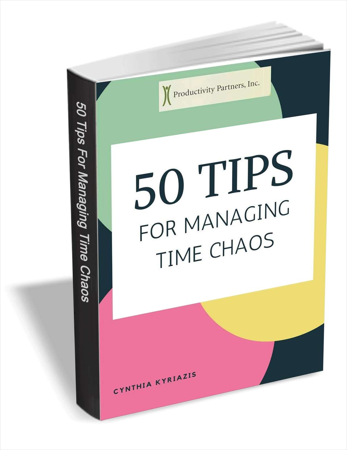 50 Tips for Managing Time Chaos