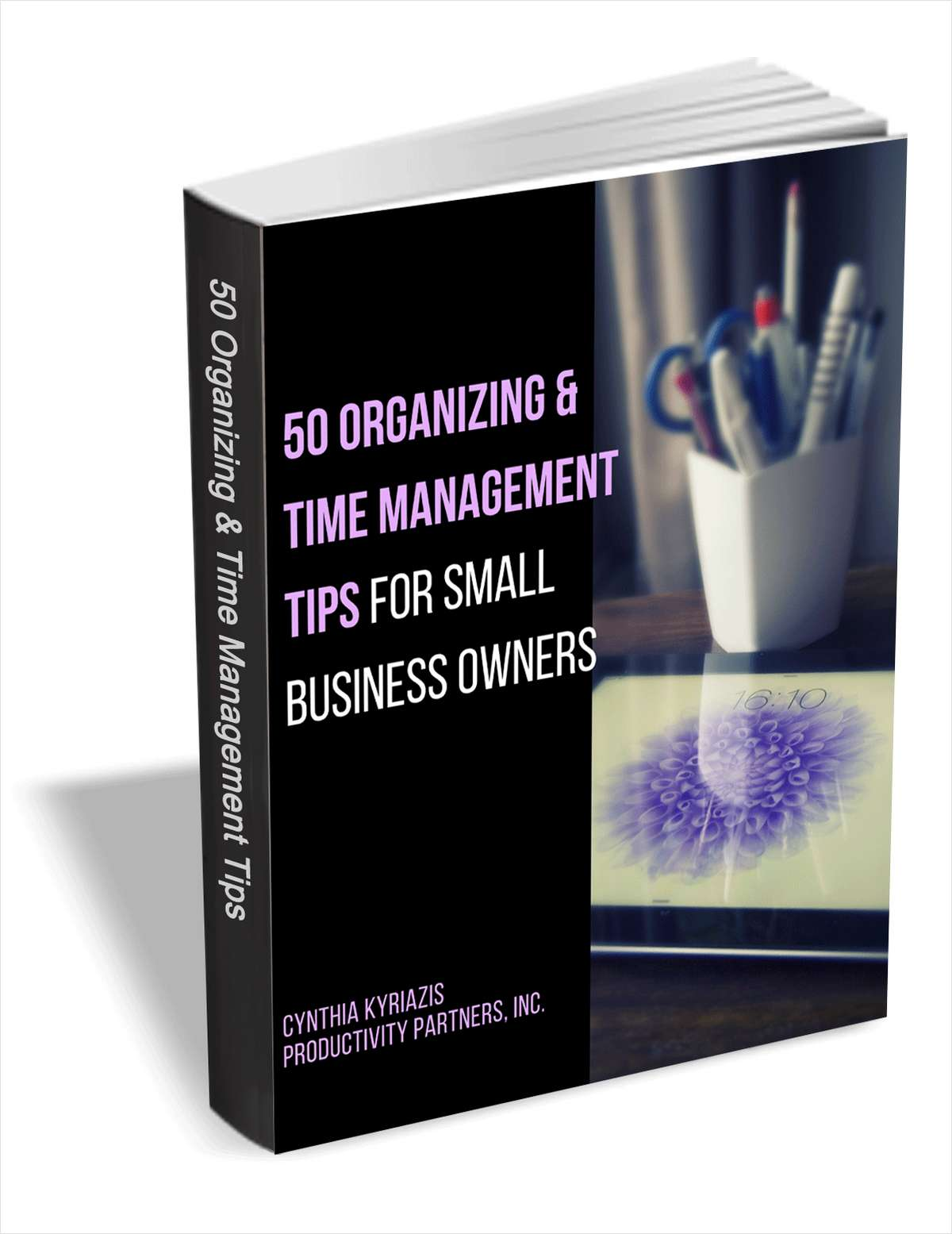 50 Organizing & Time Management Tips for Small Business Owners