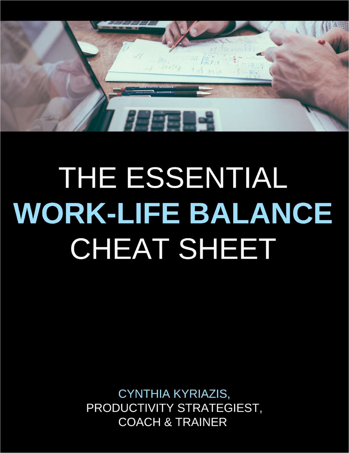 The Essential Work-Life Balance Cheat Sheet