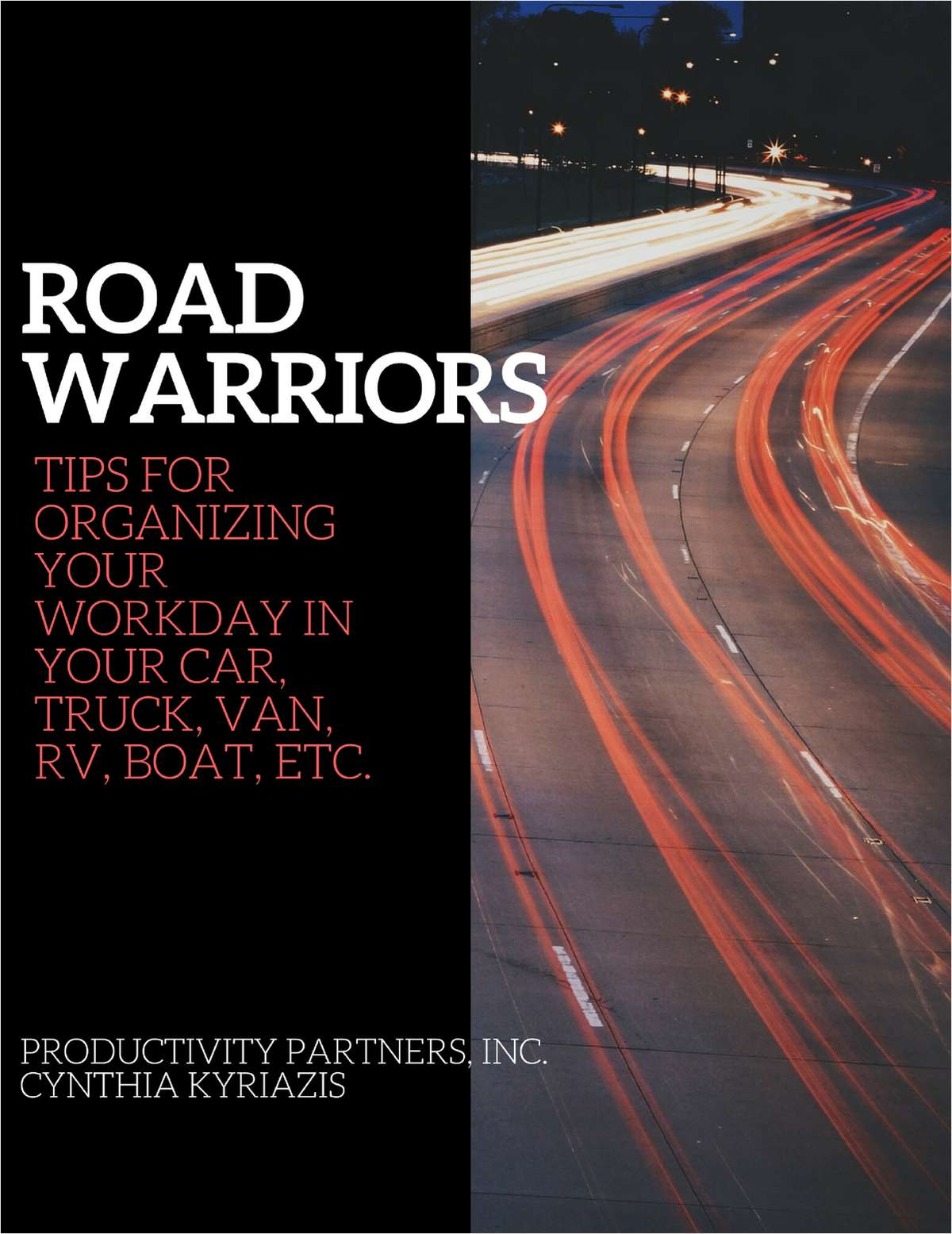 Road Warriors - Tips for Organizing Your Workday in Your Car, Truck, Van, RV, Boat, Etc.