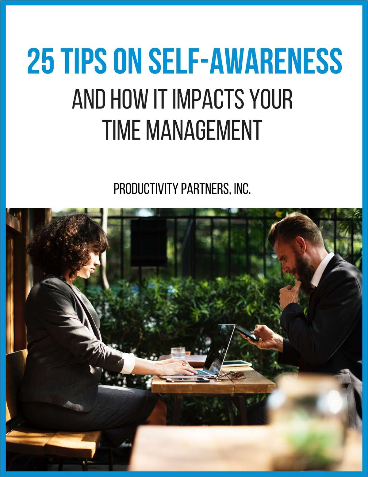 25 Tips on Self-Awareness - And How it Impacts Your Time Management